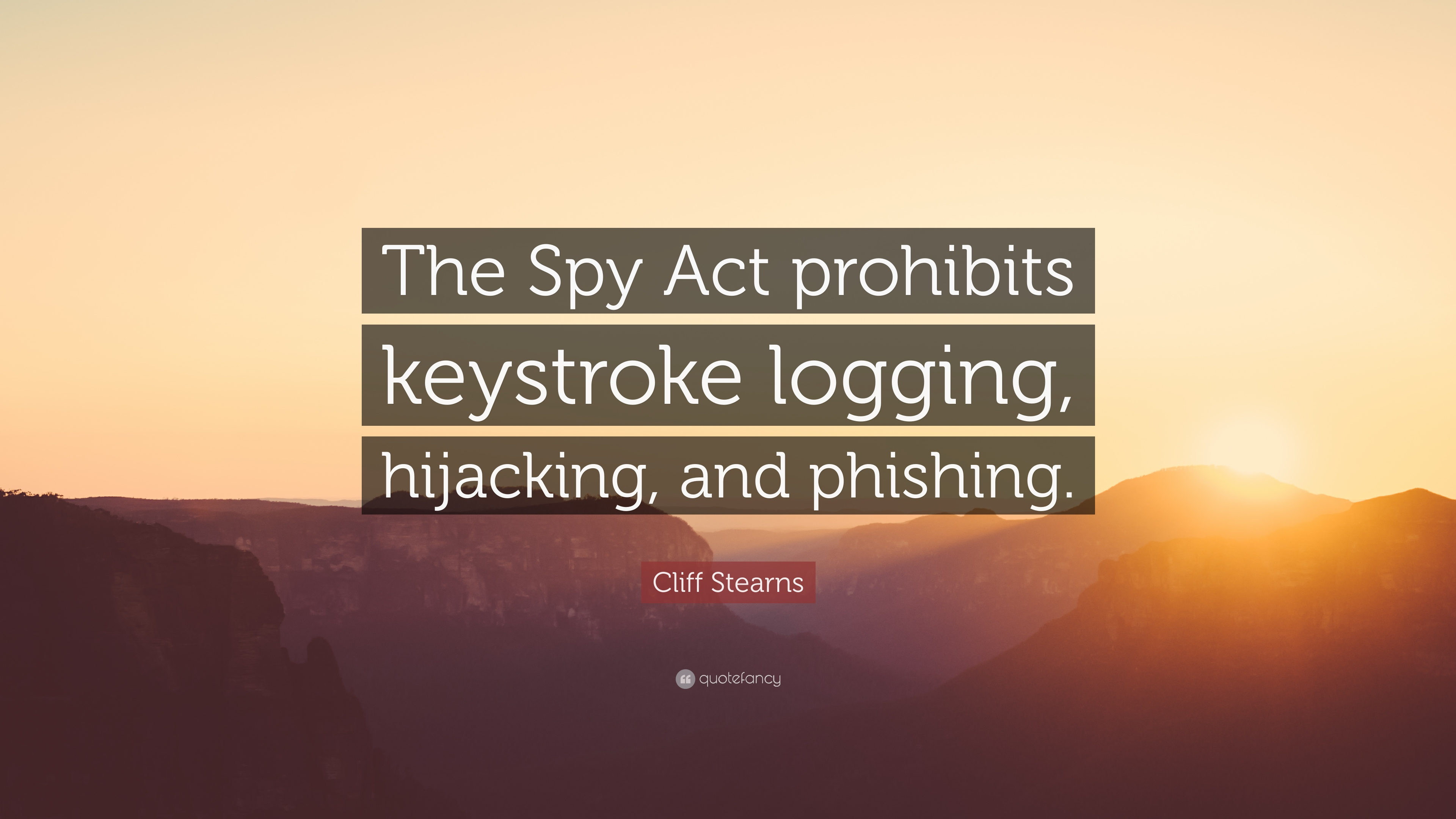 "Spy Stock Quote Cliff Stearns Quote ""The Spy Act Prohibits Keystroke Logging"