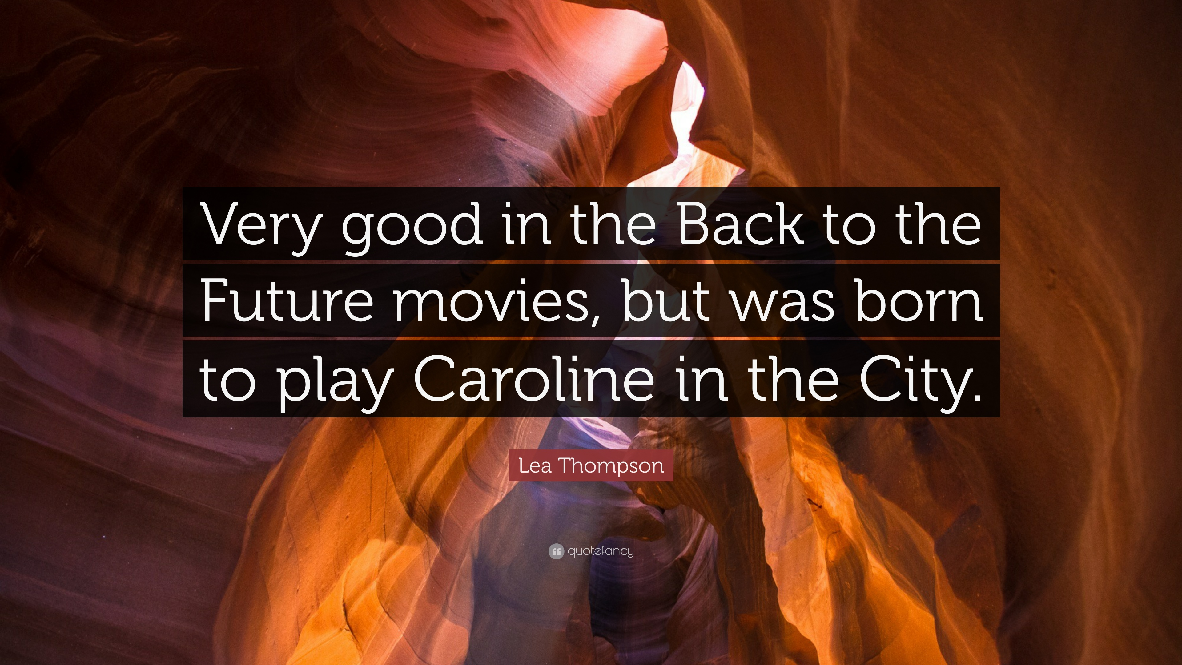 Lea Thompson Quote Very Good In The Back To The Future Movies But