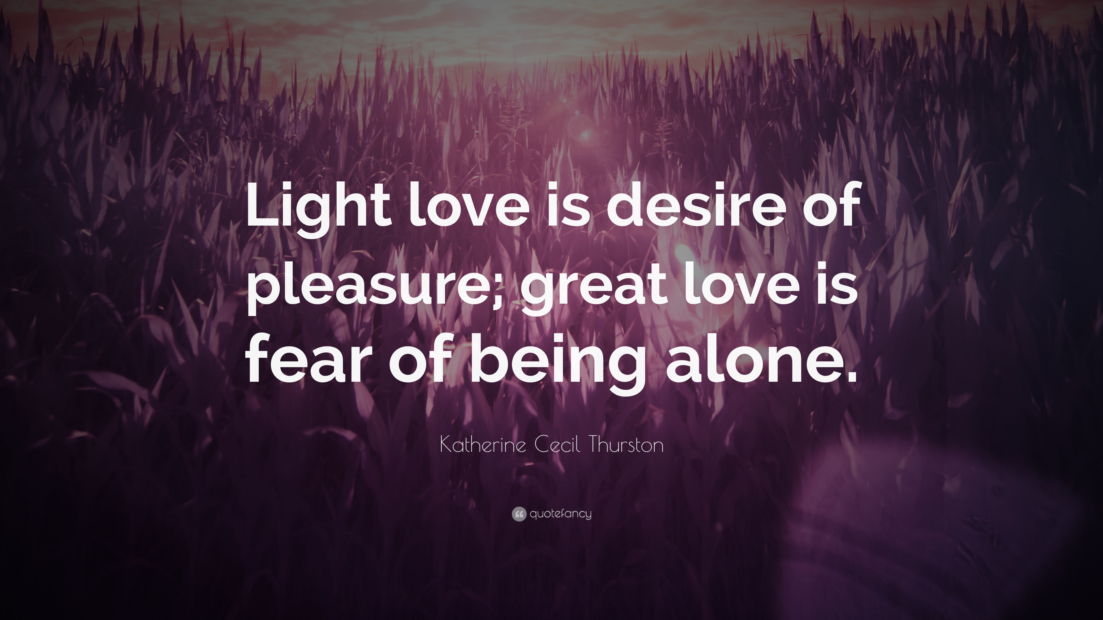 Love or fear of being alone