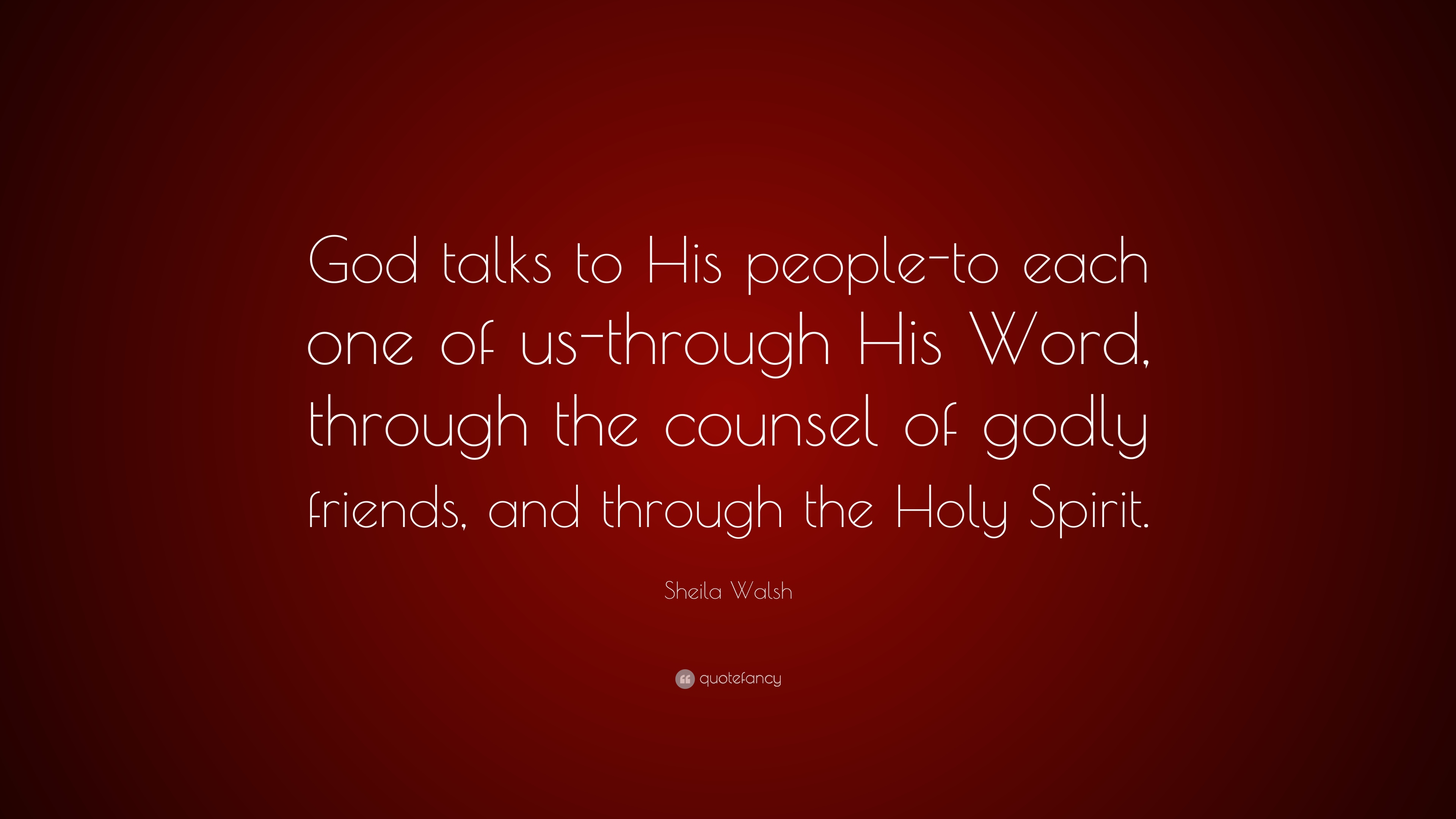Sheila Walsh Quote God Talks To His People To Each One Of