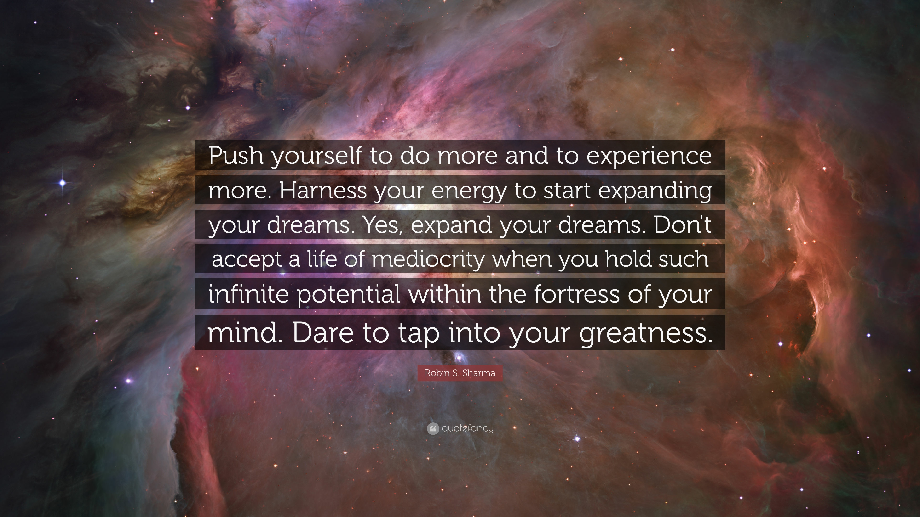 Robin S Sharma Quote Push Yourself To Do More And To Experience