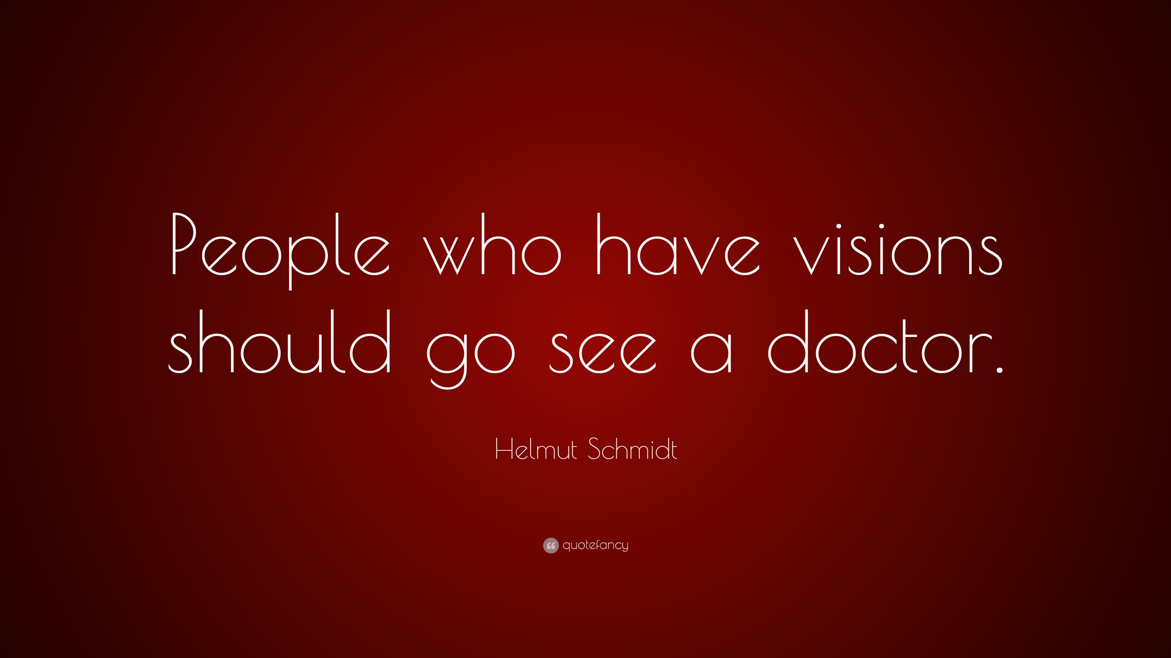 Doctor Who Quotes About Love Helmut Schmidt Quotes 15 Wallpapers  Quotefancy