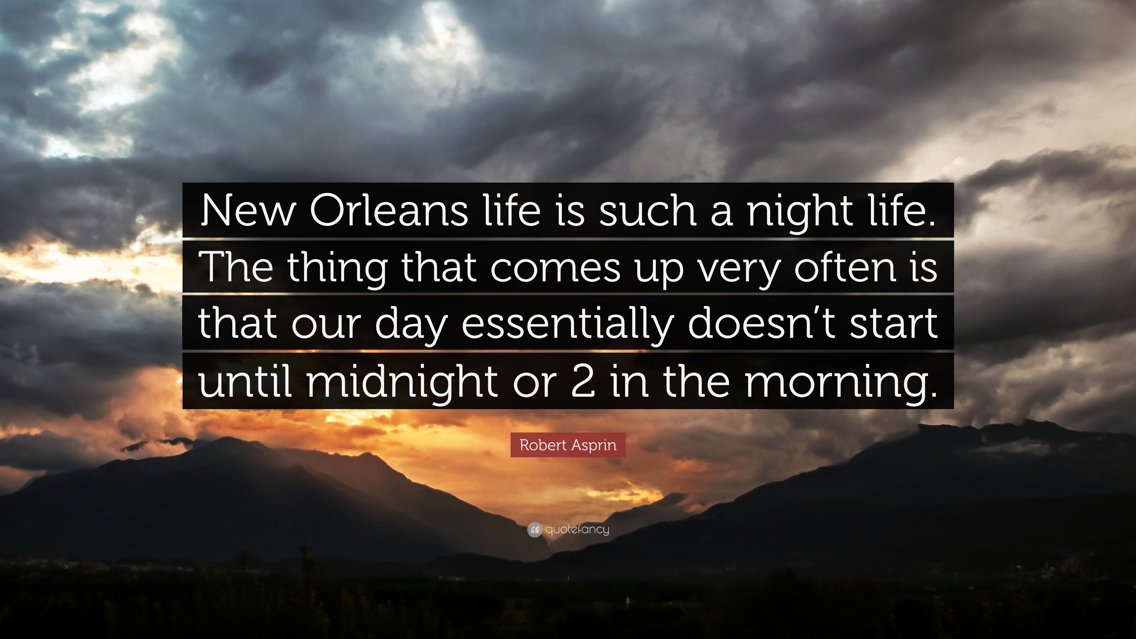 Captivating Robert Asprin Quote: U201cNew Orleans Life Is Such A Night Life. The Thing