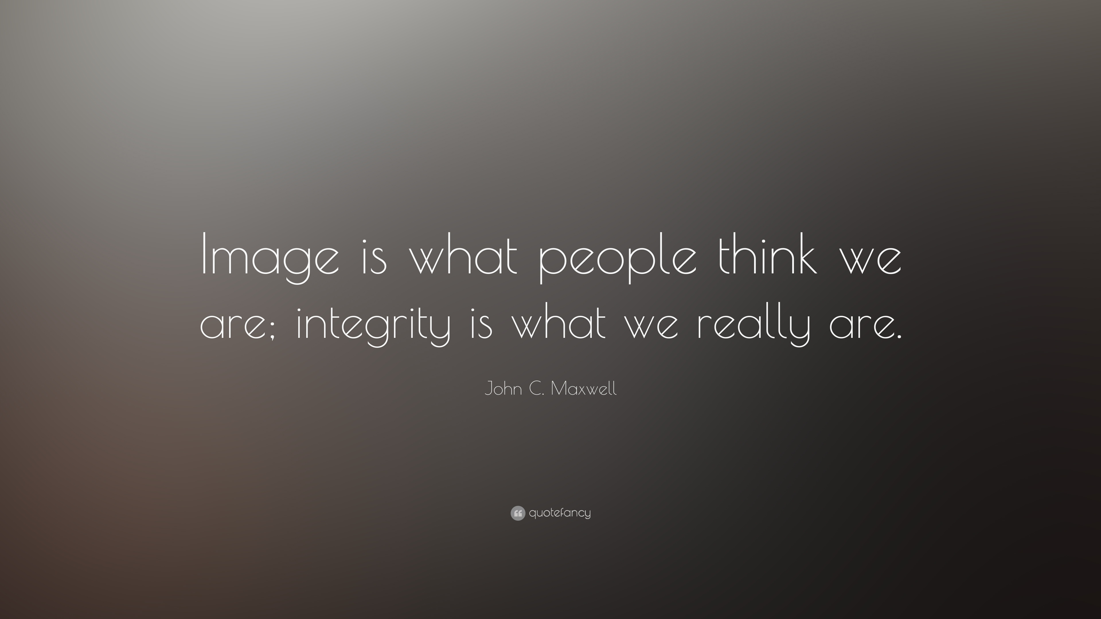 Quotes On Integrity | Integrity Quotes 60 Wallpapers Quotefancy