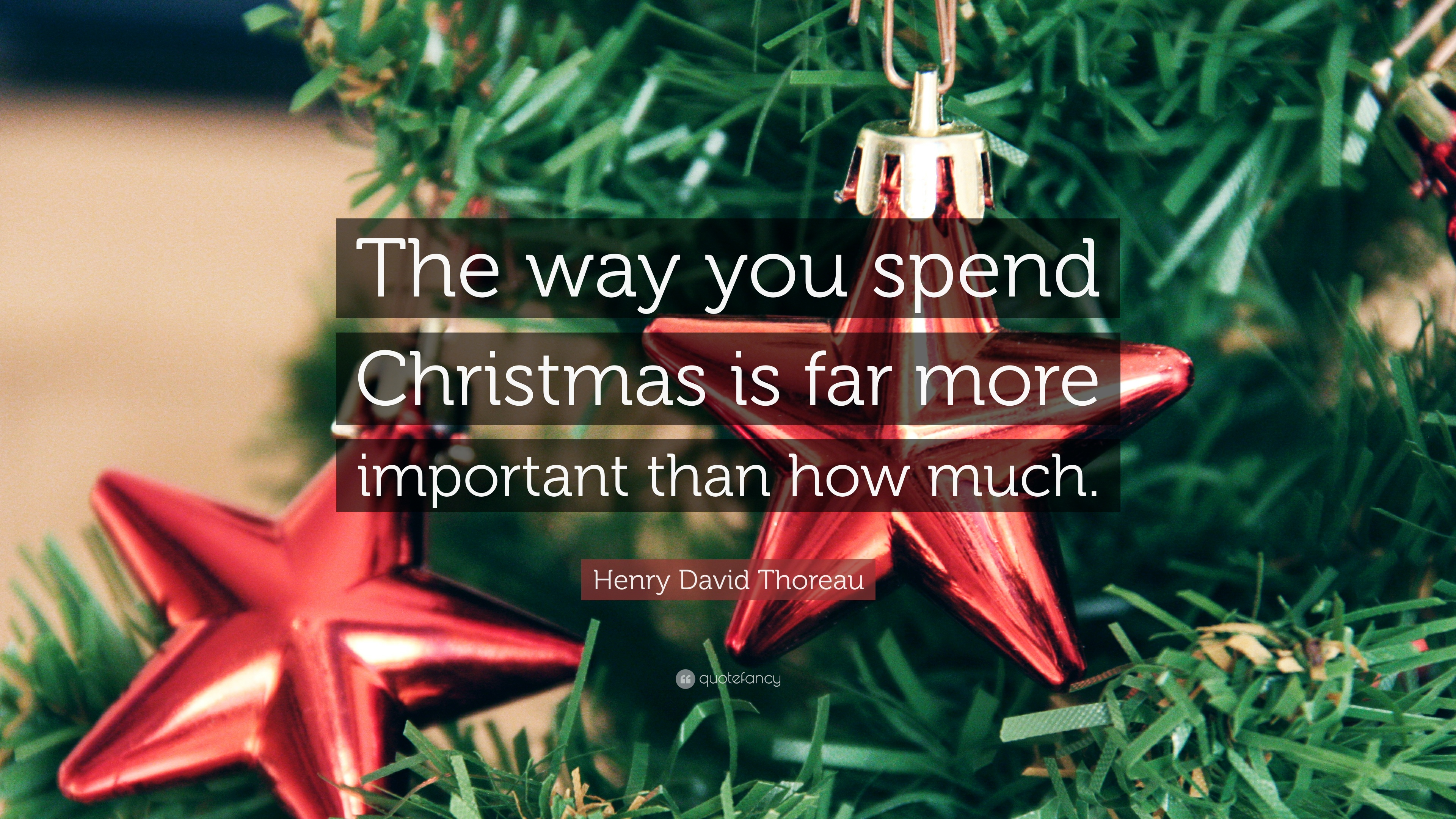 henry david thoreau quote the way you spend christmas is far more important than