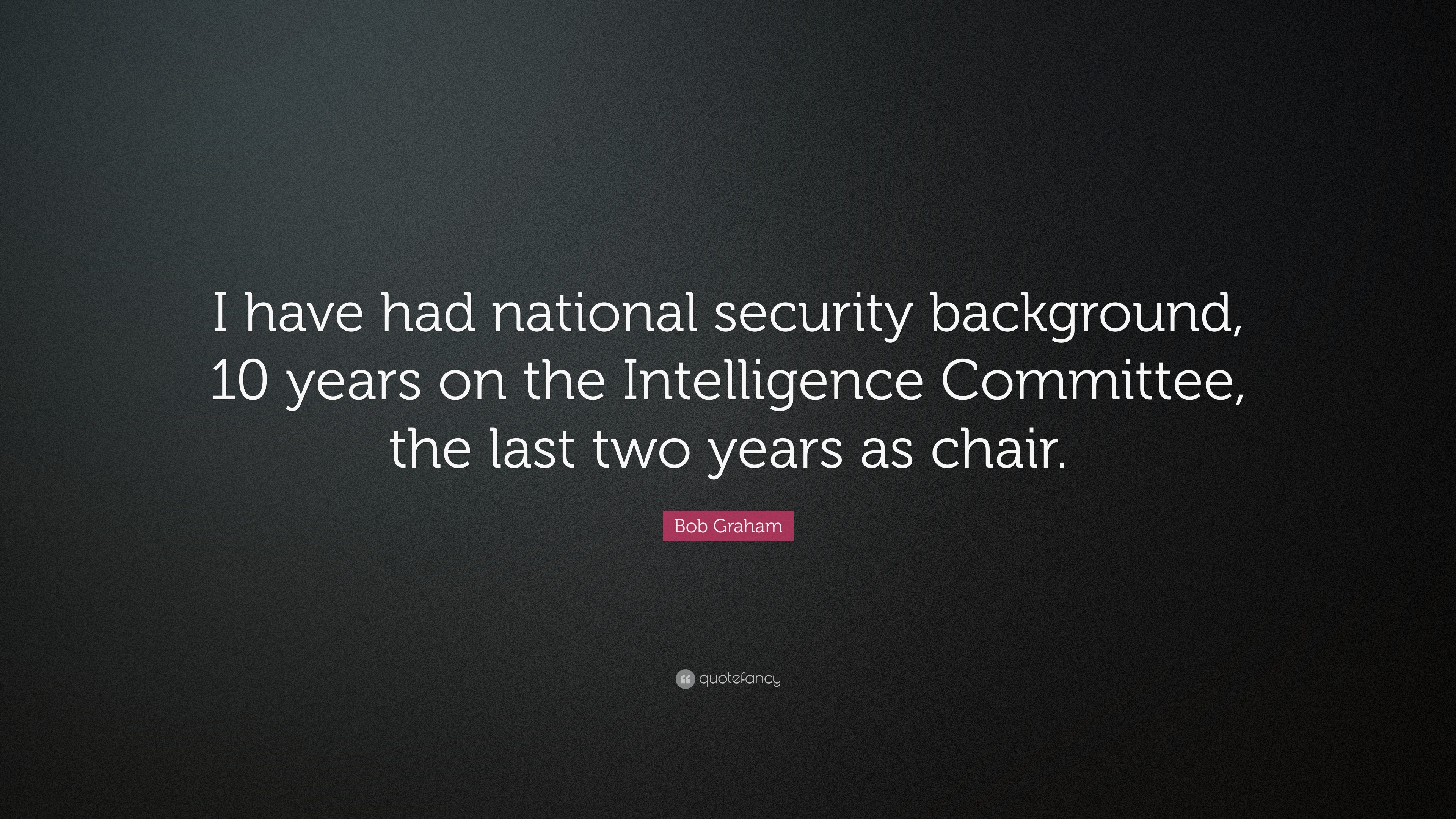 Quotes About Security Bob Graham Quotes 15 Wallpapers  Quotefancy