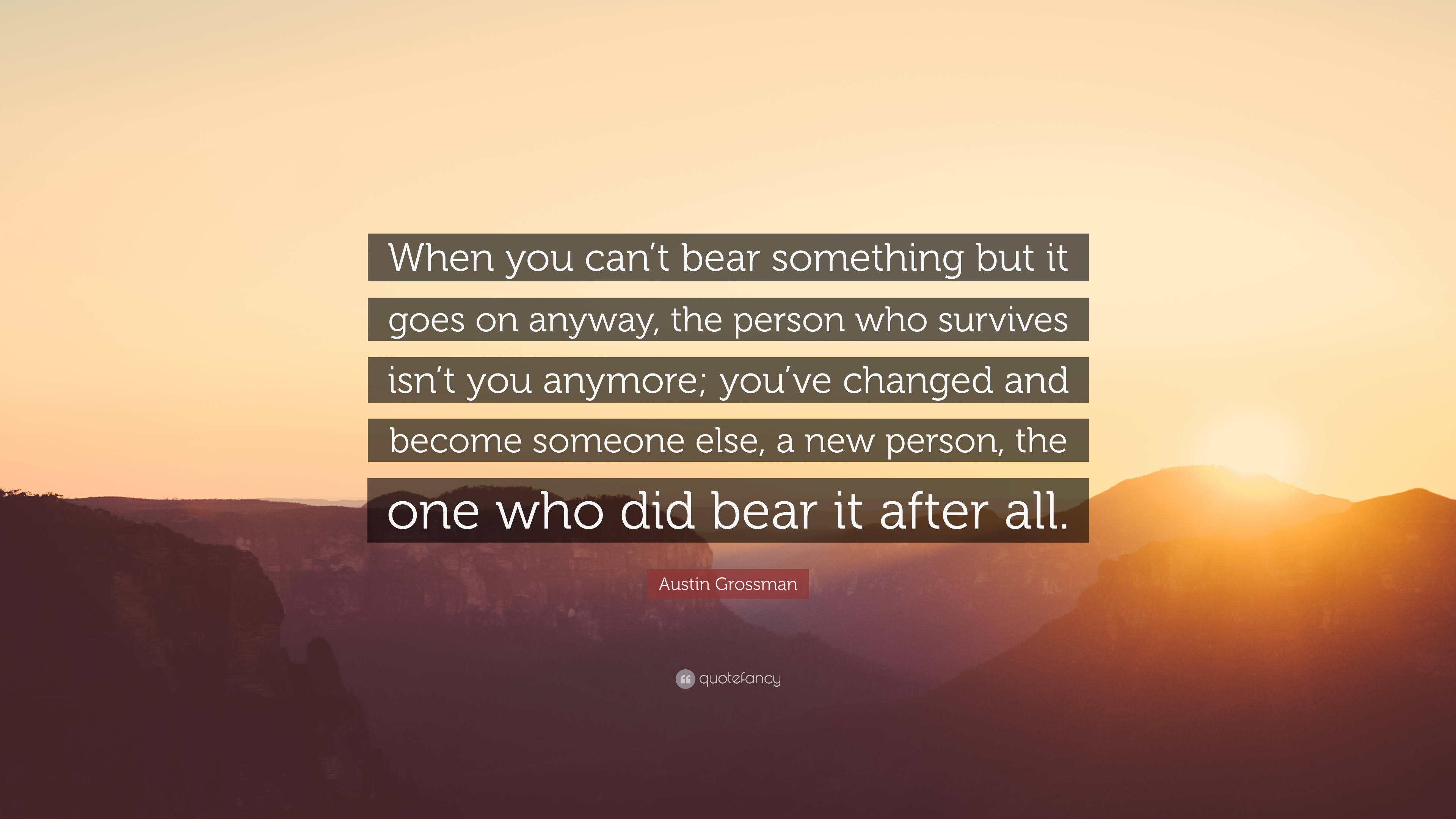 Good Austin Grossman Quote: U201cWhen You Canu0027t Bear Something But It Goes On