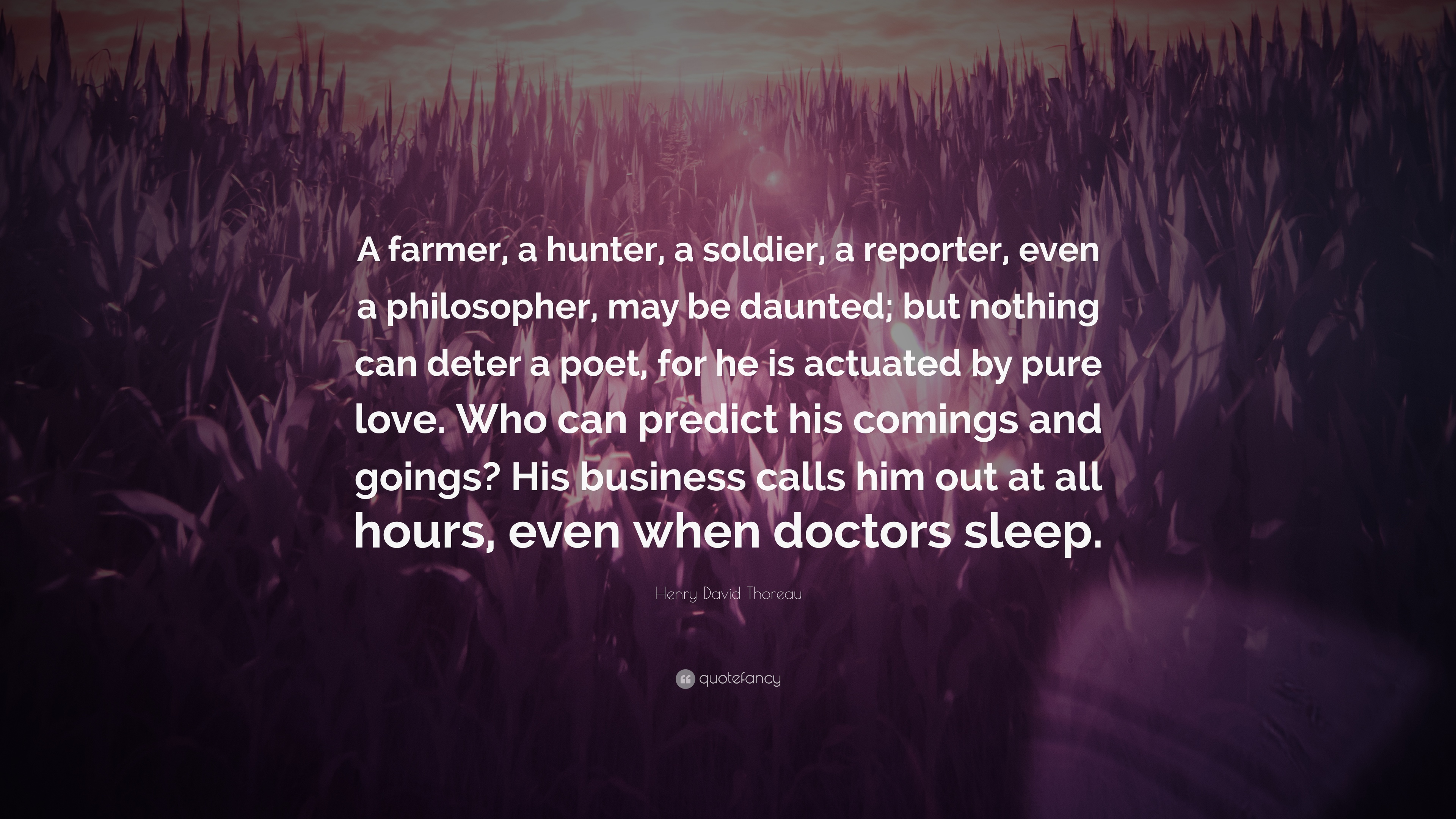 Henry David Thoreau Quote A Farmer A Hunter A Soldier A