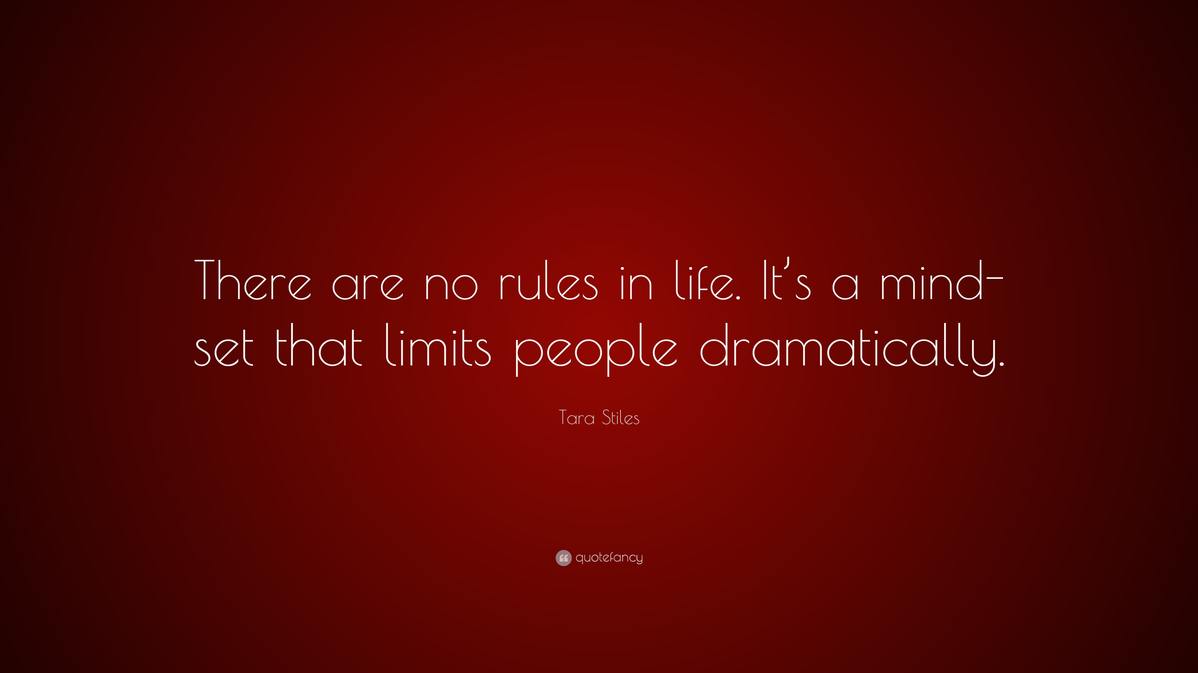 Tara Stiles Quote: U201cThere Are No Rules In Life. Itu0027s A Mind
