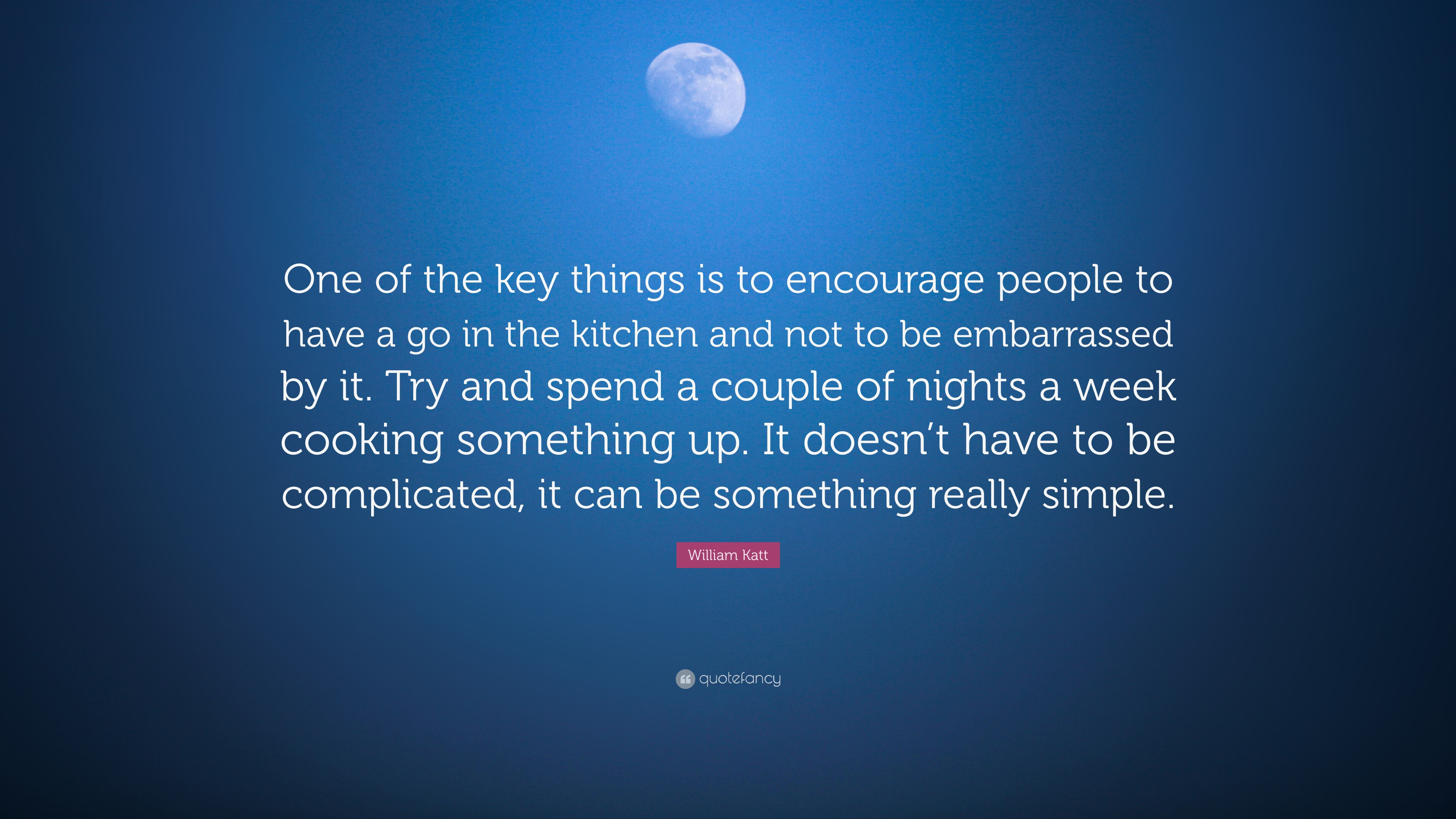 "William Katt Quote: ""One of the key things is to encourage people to ..."