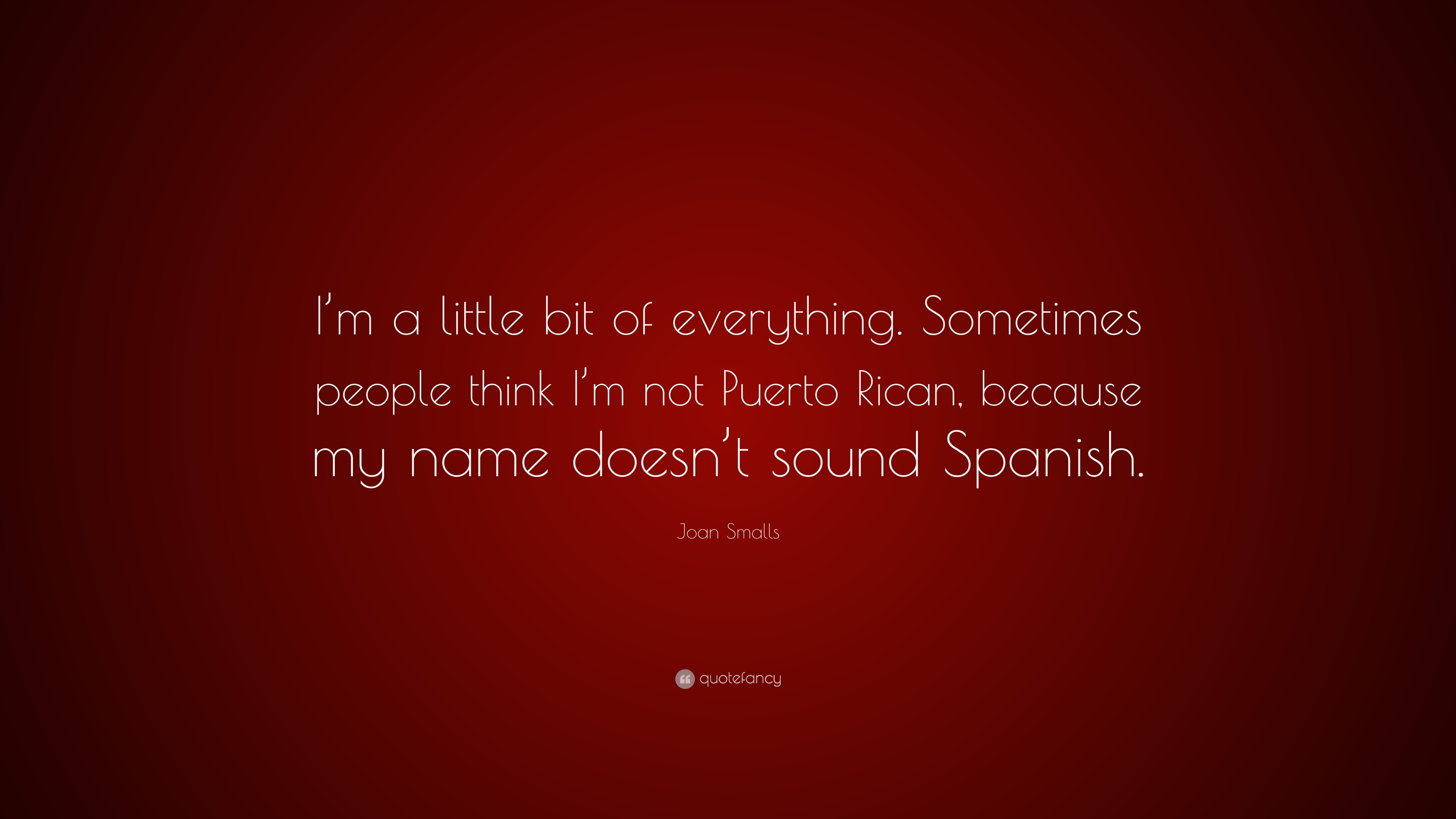 Joan Smalls Quote I M A Little Bit Of Everything Sometimes