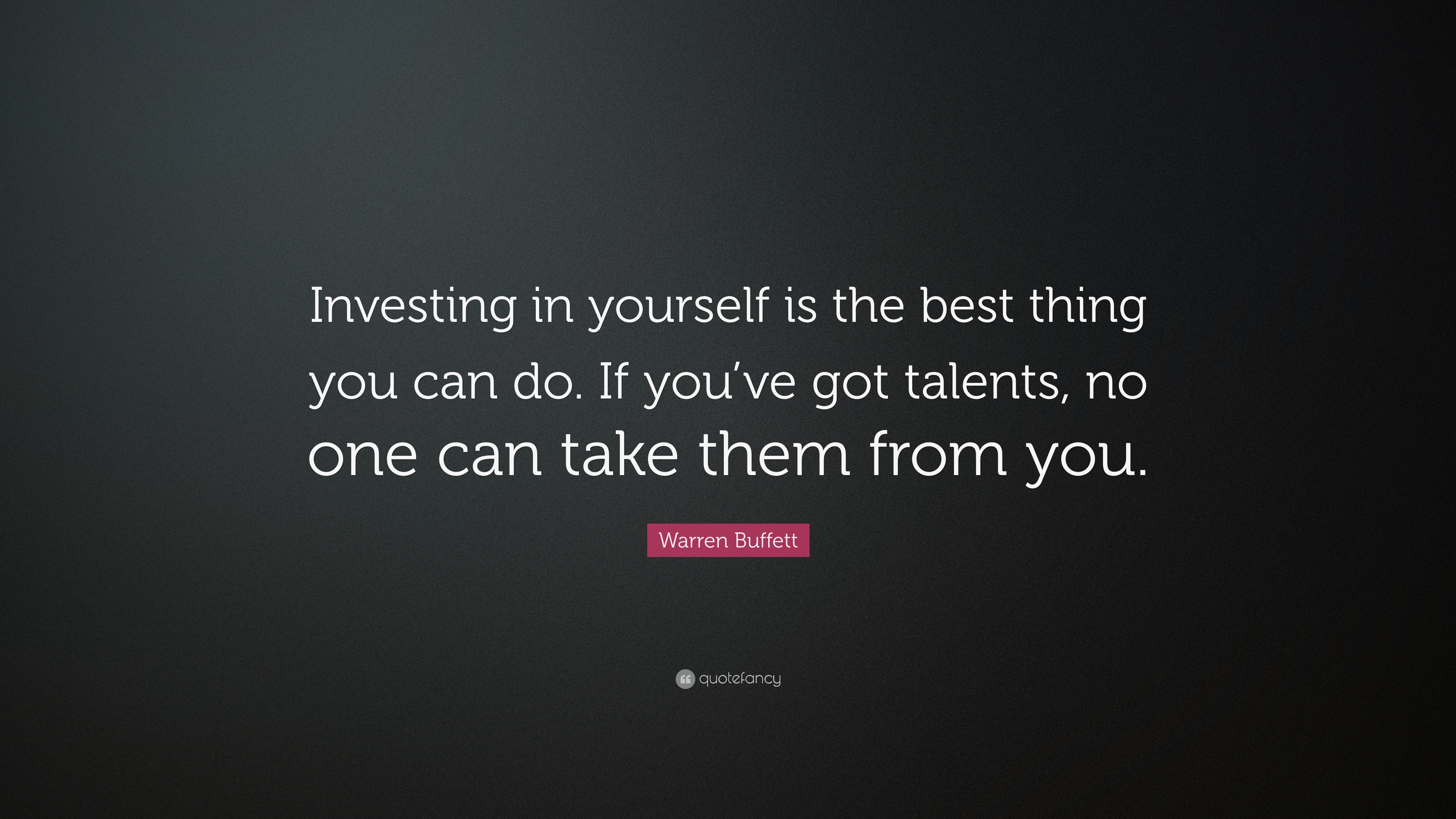 Warren buffett quote investing in yourself is the best thing you warren buffett quote investing in yourself is the best thing you can do solutioingenieria Choice Image