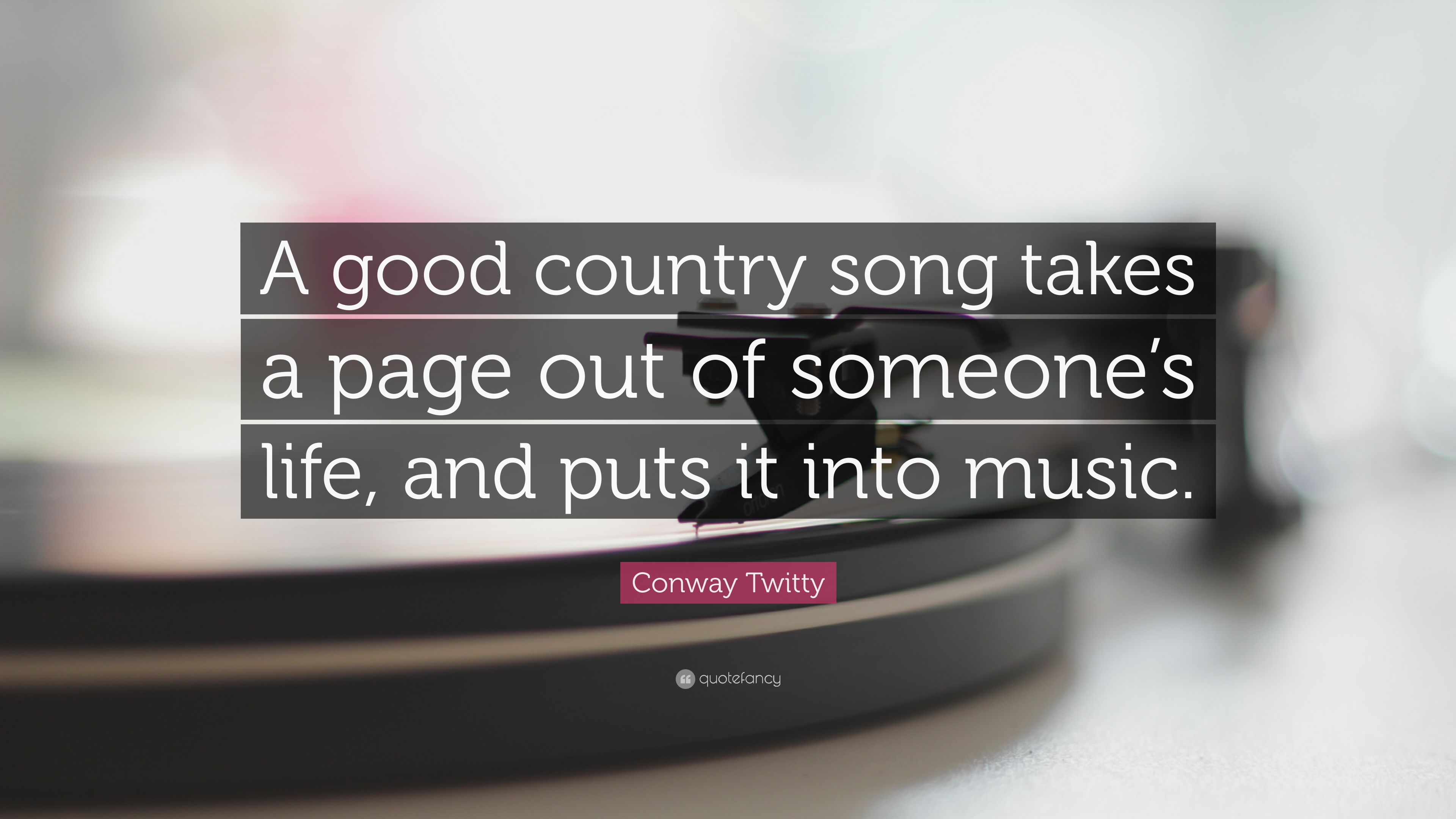 Conway Twitty Quotes (12 wallpapers) - Quotefancy