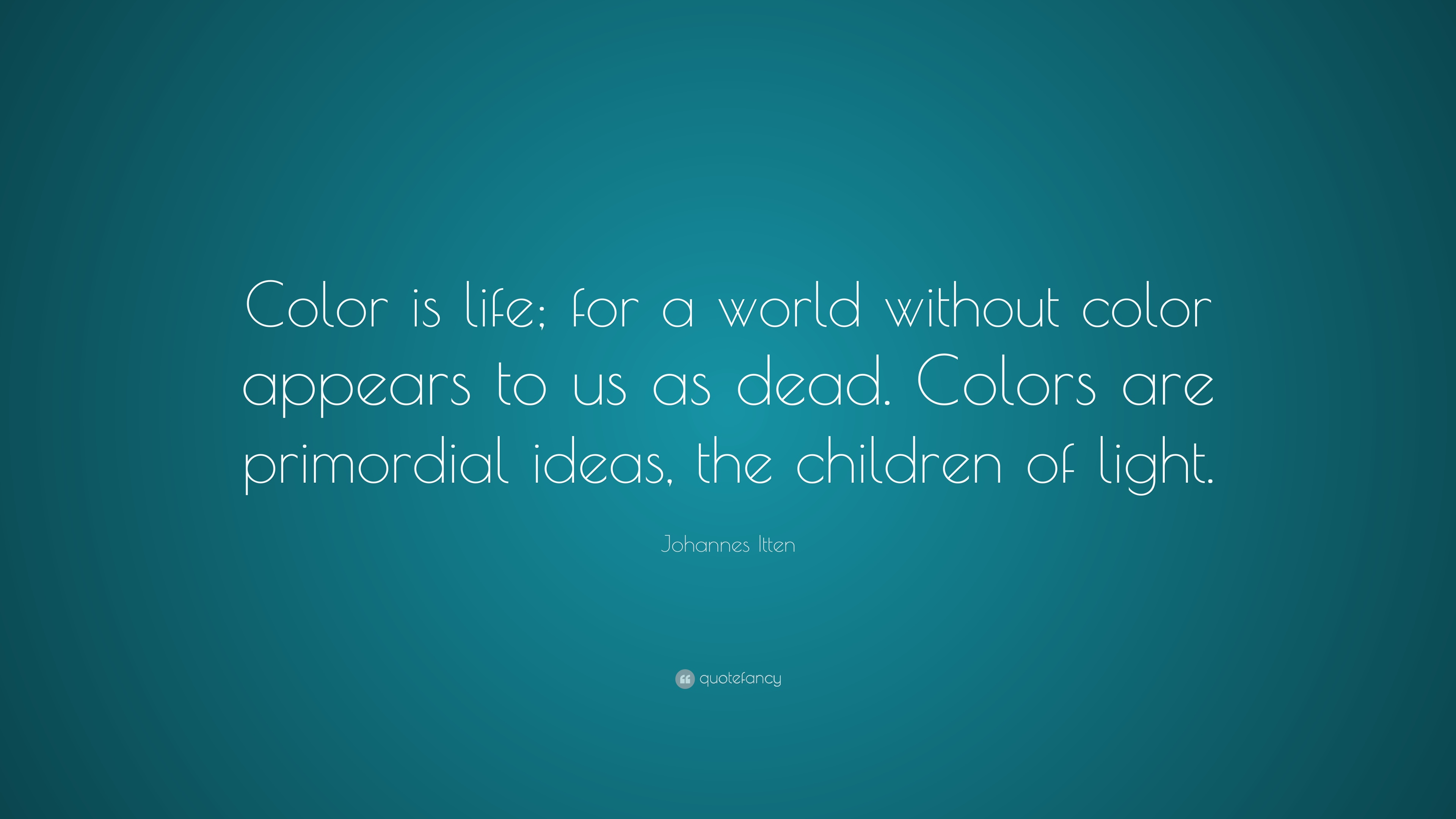 Quotes About Color: Johannes Itten Quotes (12 Wallpapers)