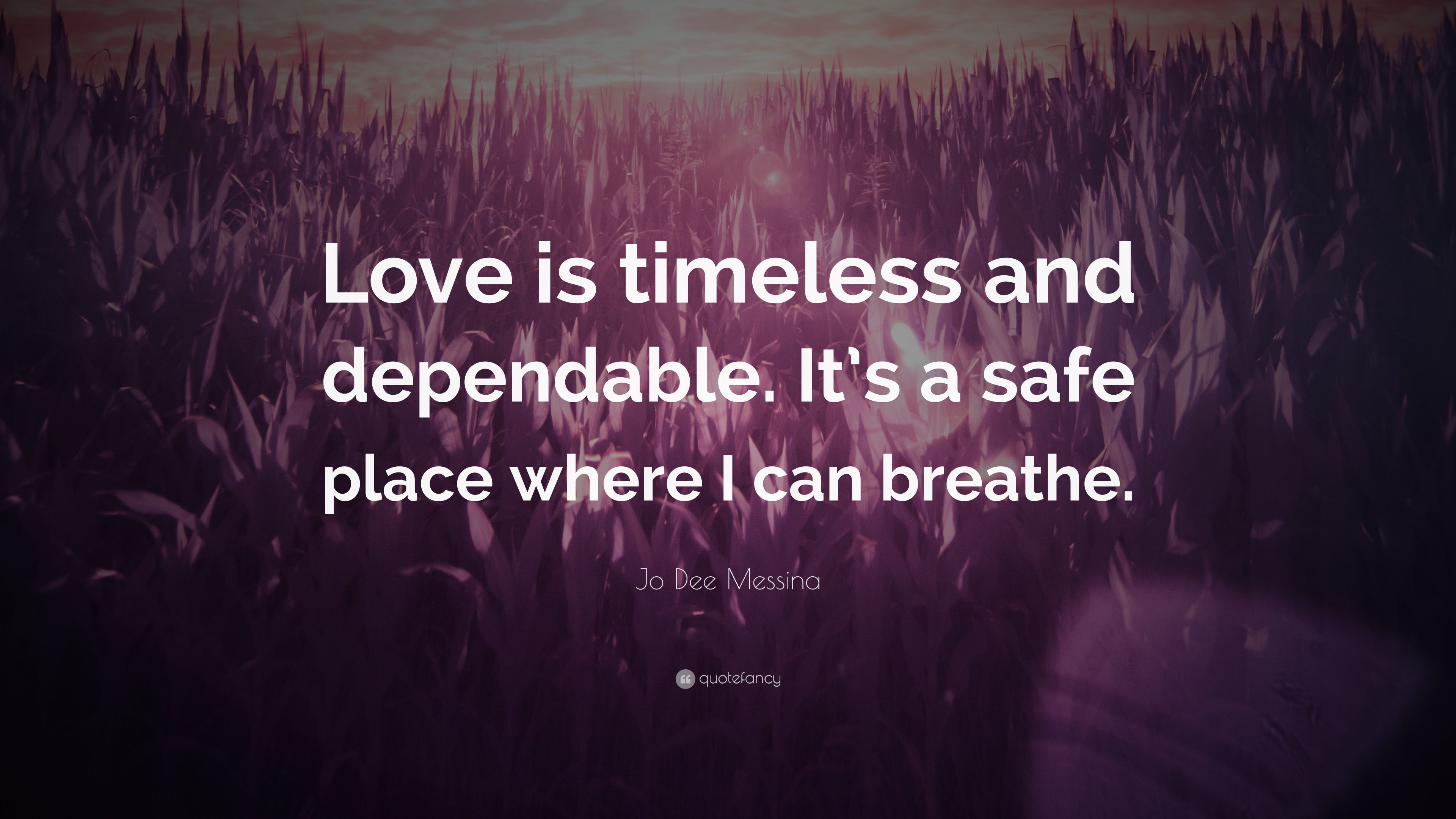 Timeless Love Quotes Jo Dee Messina Quotes 12 Wallpapers  Quotefancy
