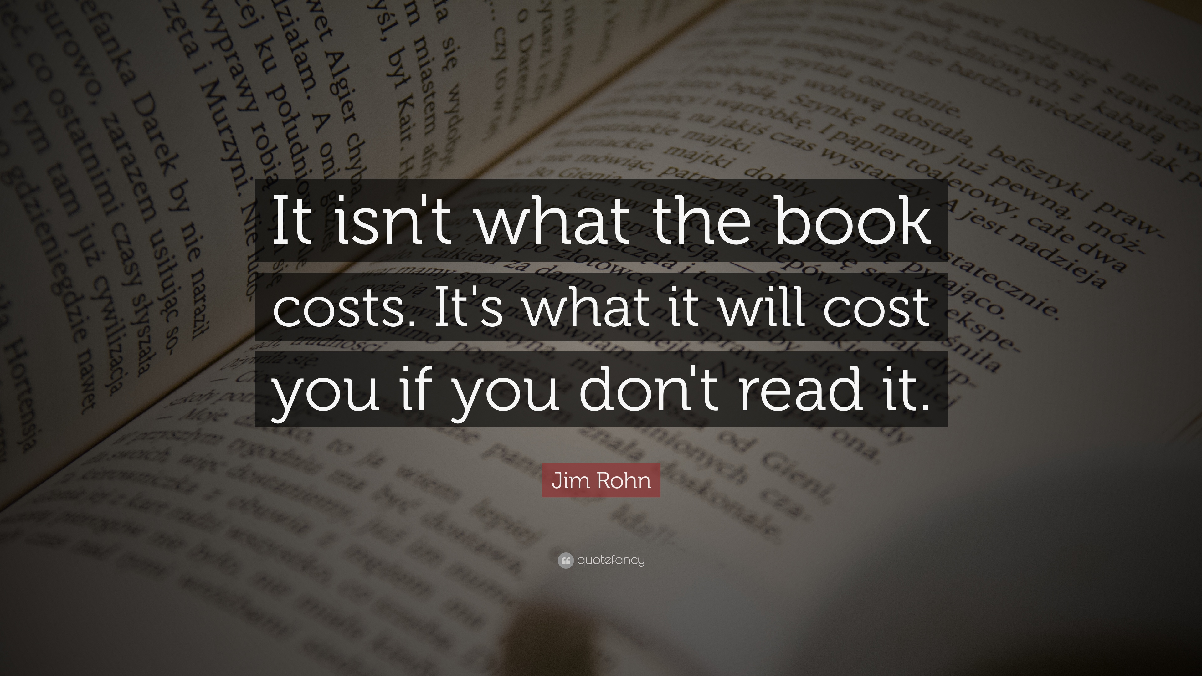 "Quote It Jim Rohn Quote ""It Isn't What The Book Costsit's What It Will"