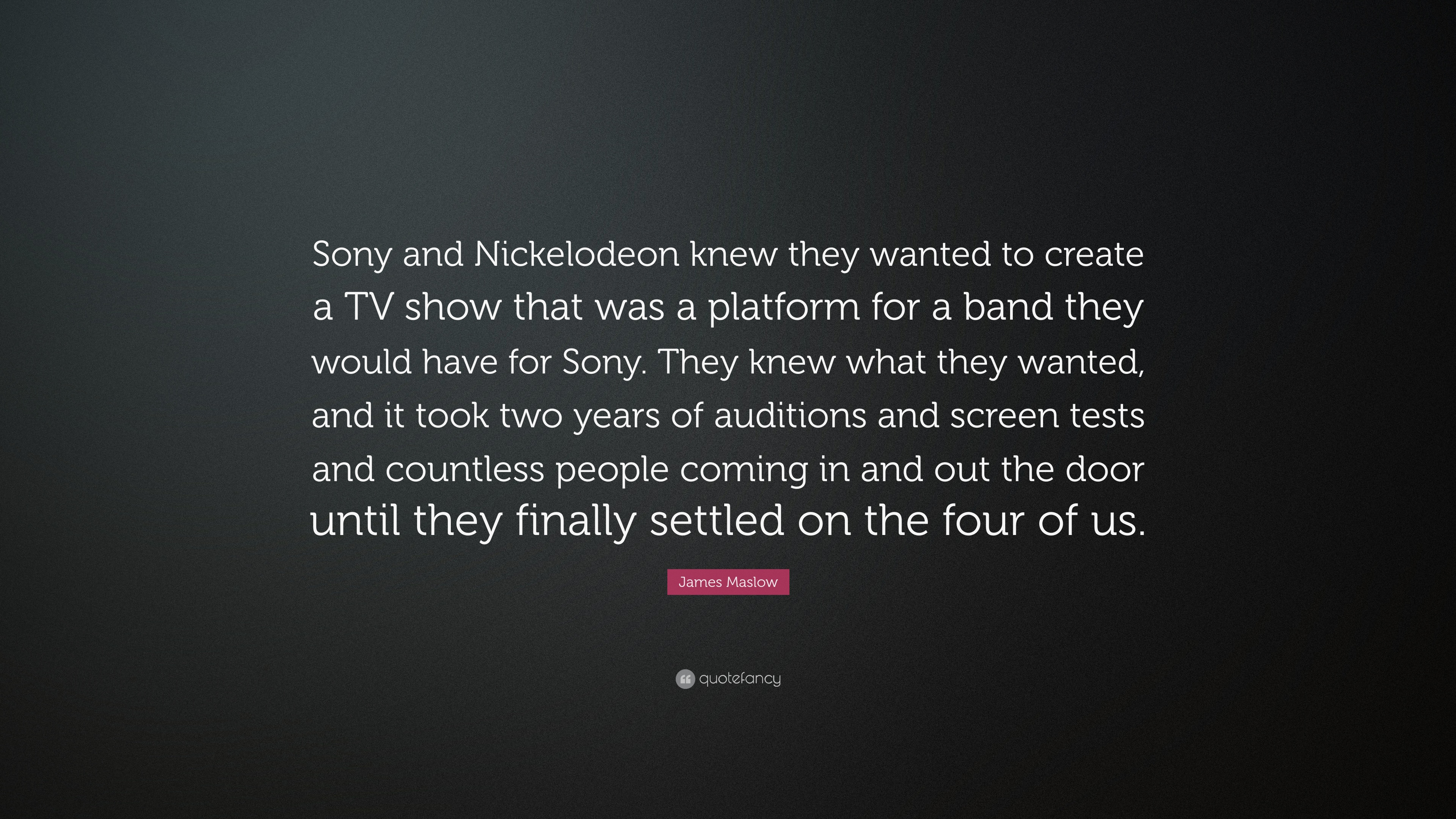 James Maslow Quote Sony And Nickelodeon Knew They Wanted To Create
