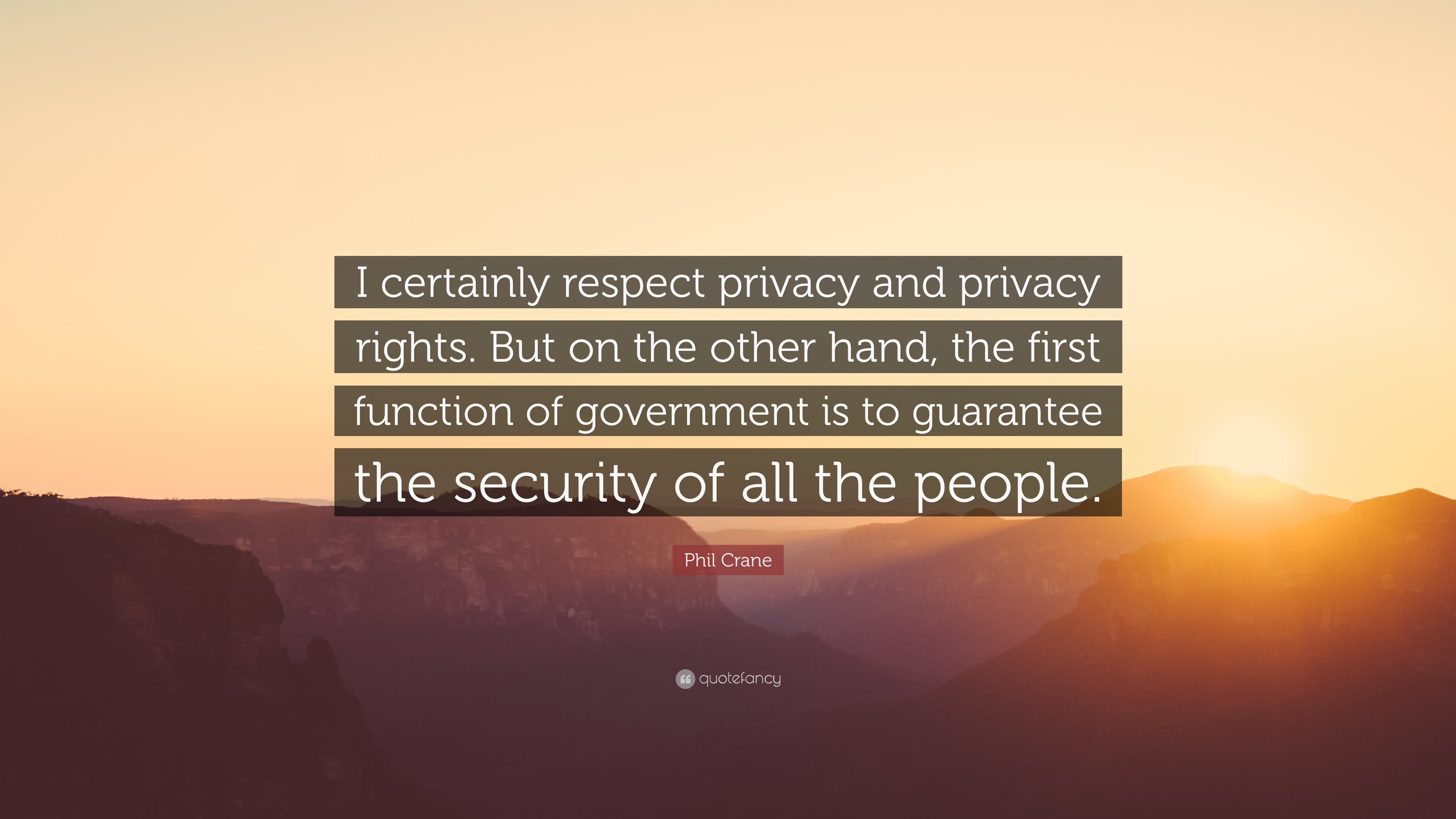 Phil Crane Quote I Certainly Respect Privacy And Privacy Rights