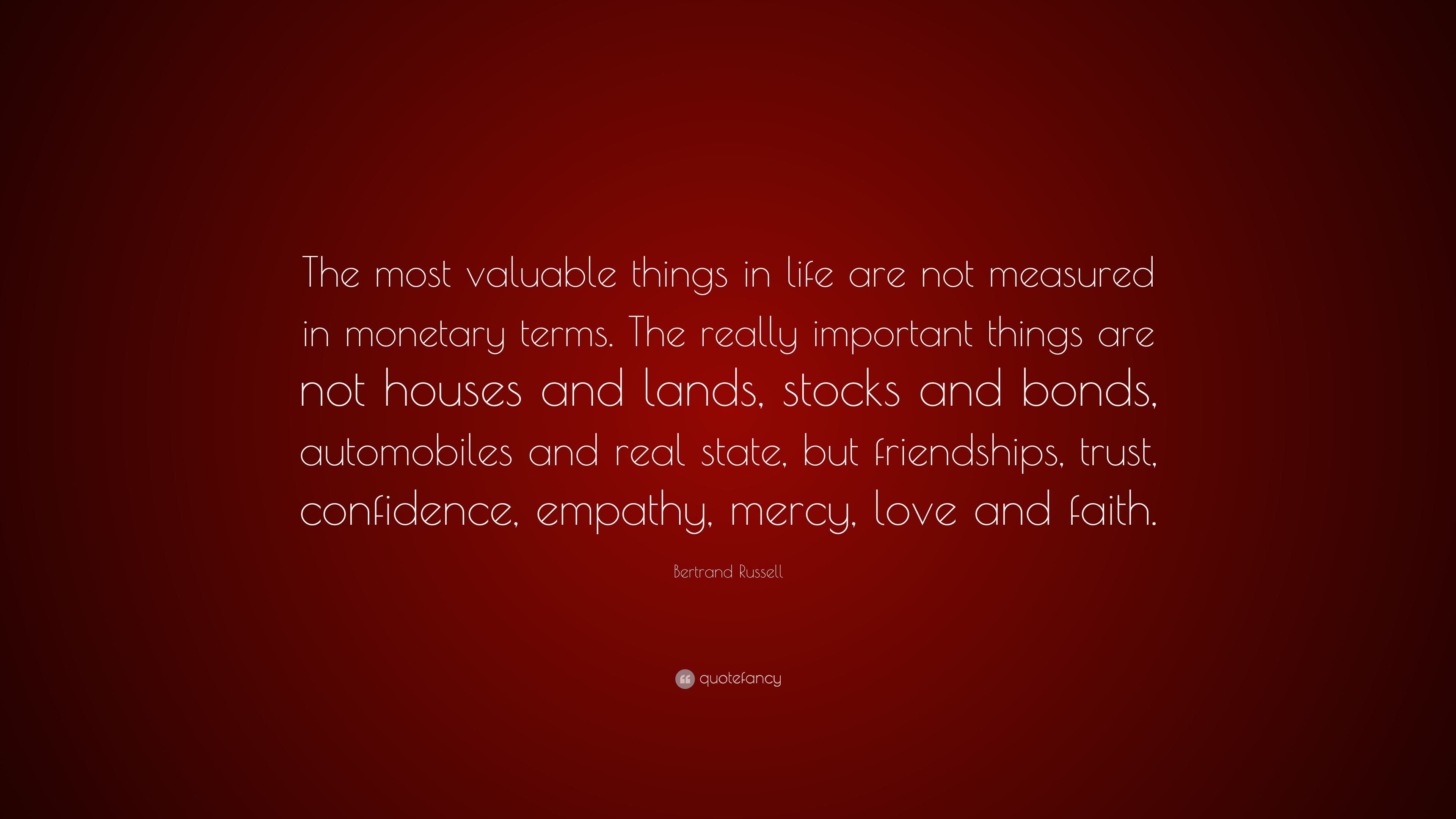 what is the most valuable thing in life