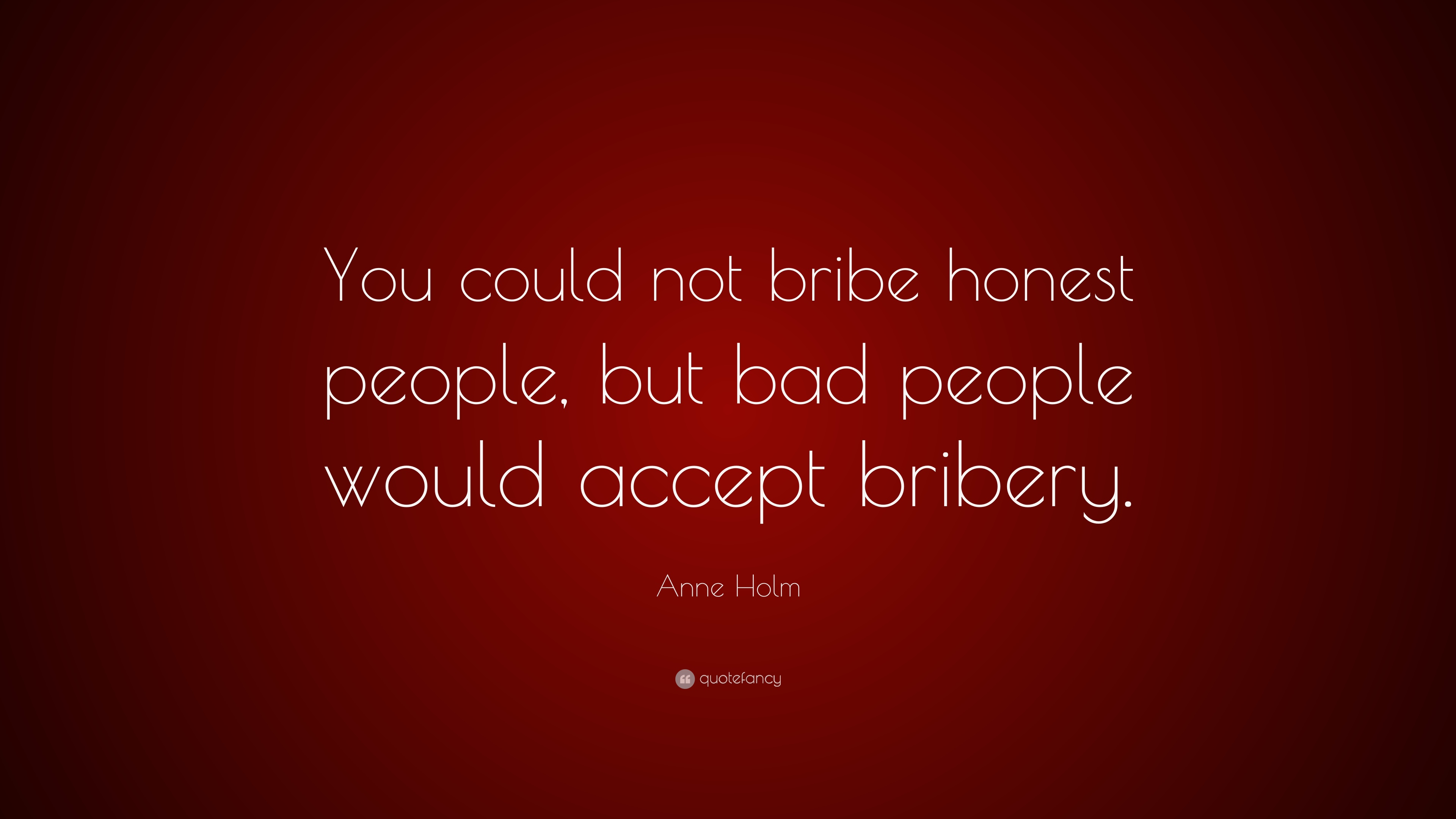 to bribe or not to bribe Define bribe: money or favor given or promised in order to influence the judgment or conduct of a person in a position of trust — bribe in a sentence.