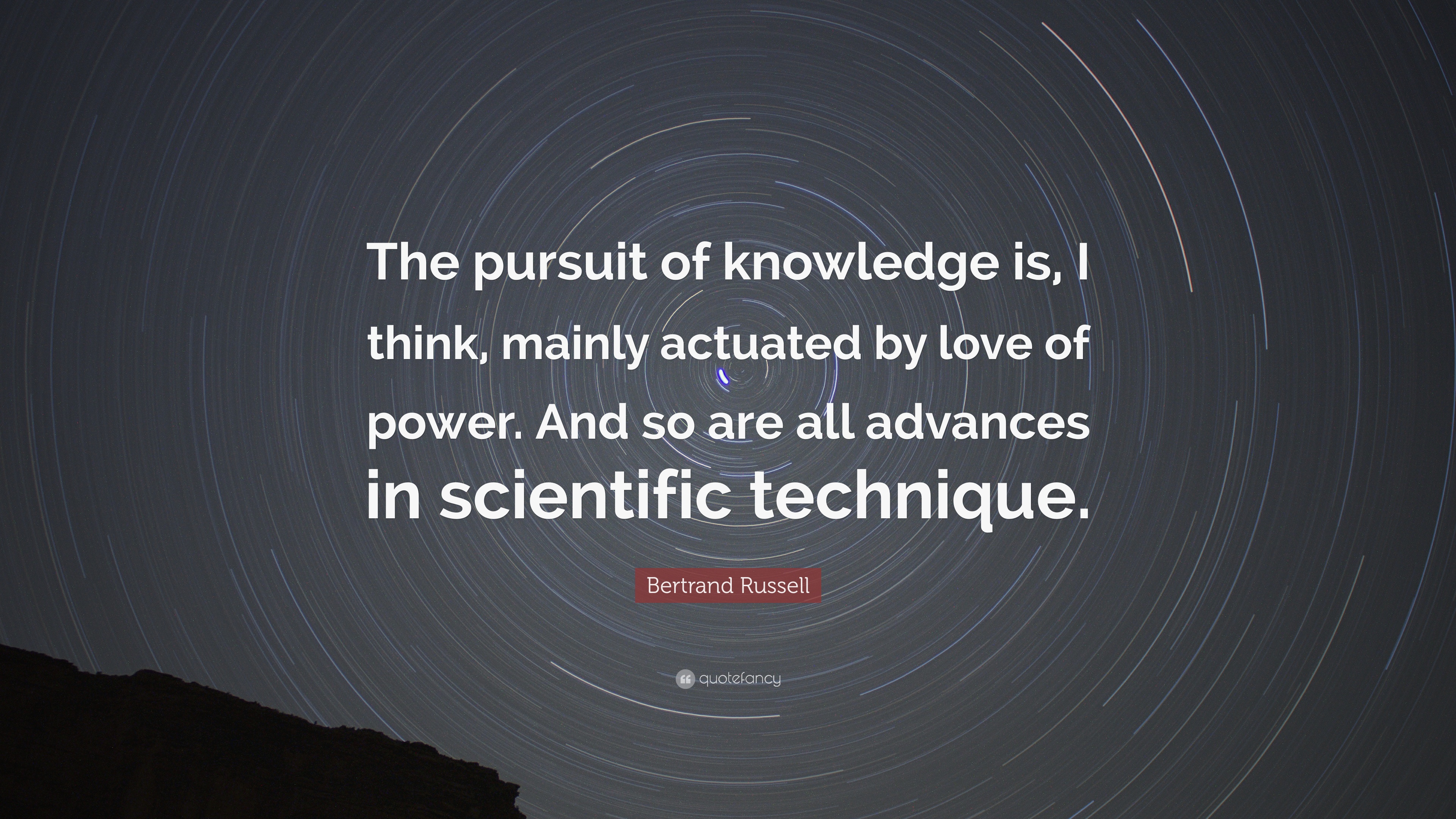Bertrand Russell Quote The Pursuit Of Knowledge Is I Think