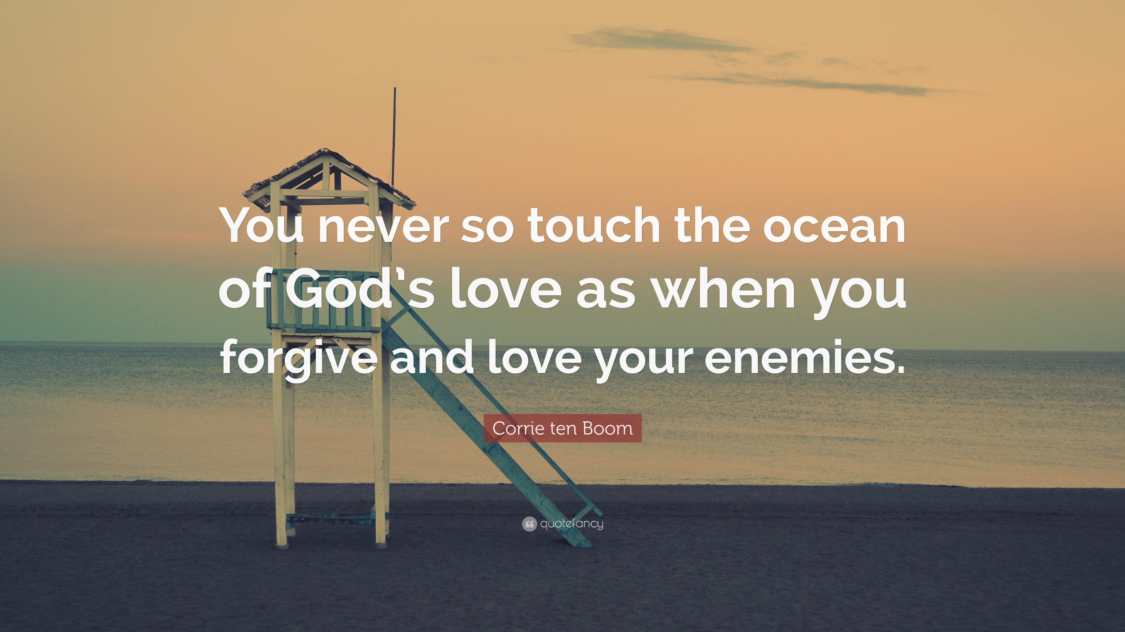 Corrie Ten Boom Quote You Never So Touch The Ocean Of Gods Love