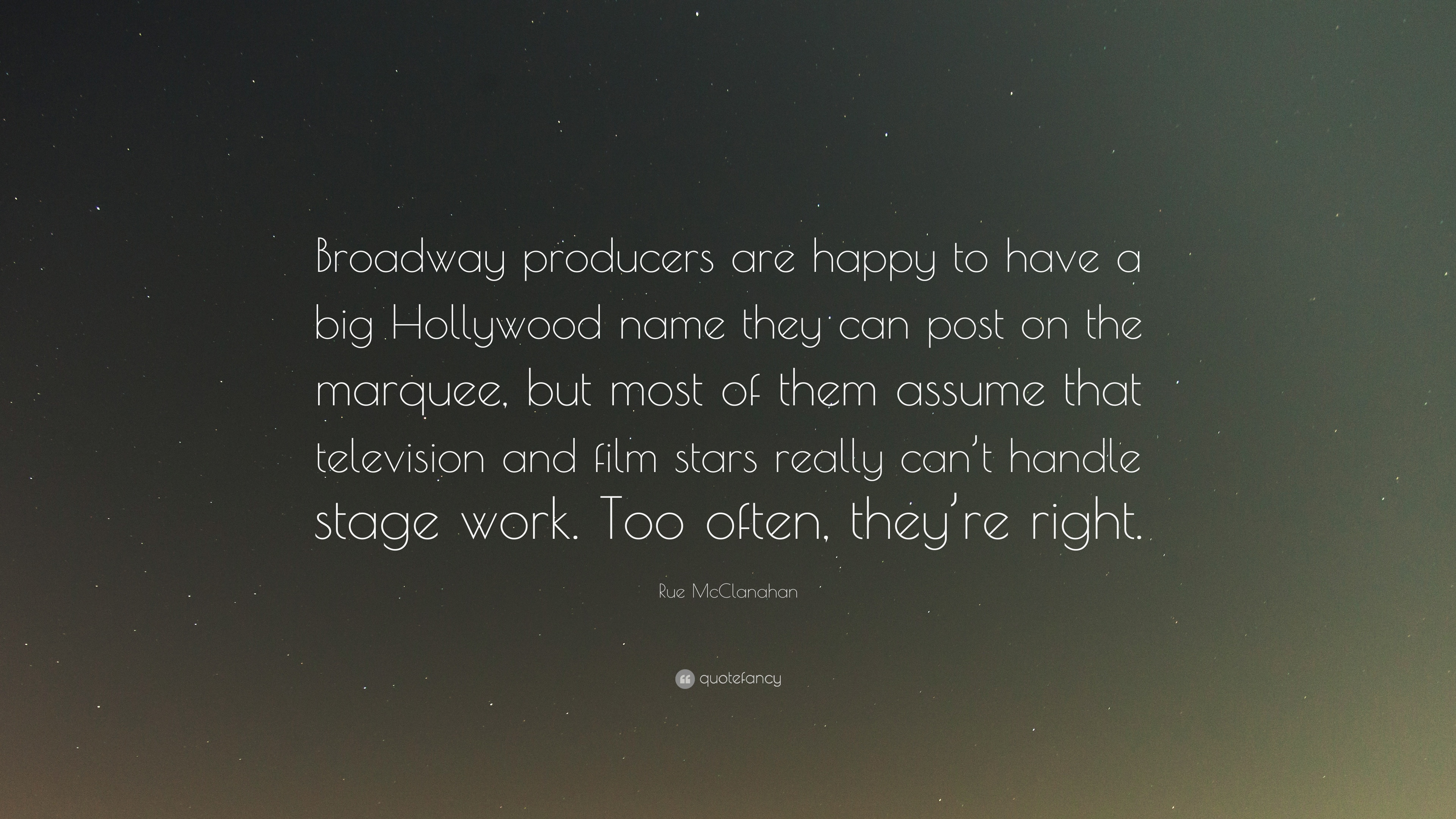 Rue McClanahan Quote Broadway Producers Are Happy To Have A Big