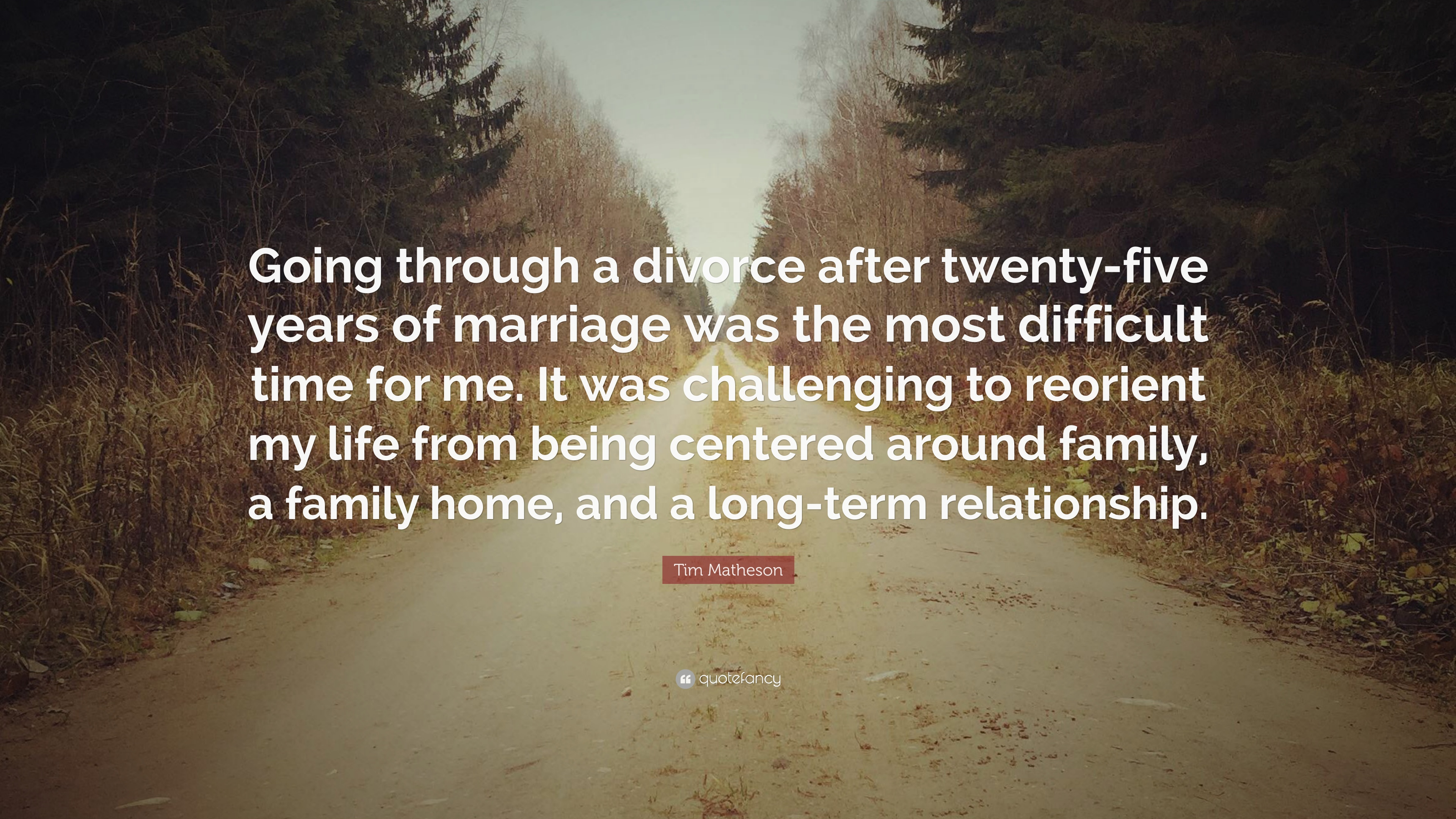 Tim Matheson Quote Going Through A Divorce After Twenty Five Years