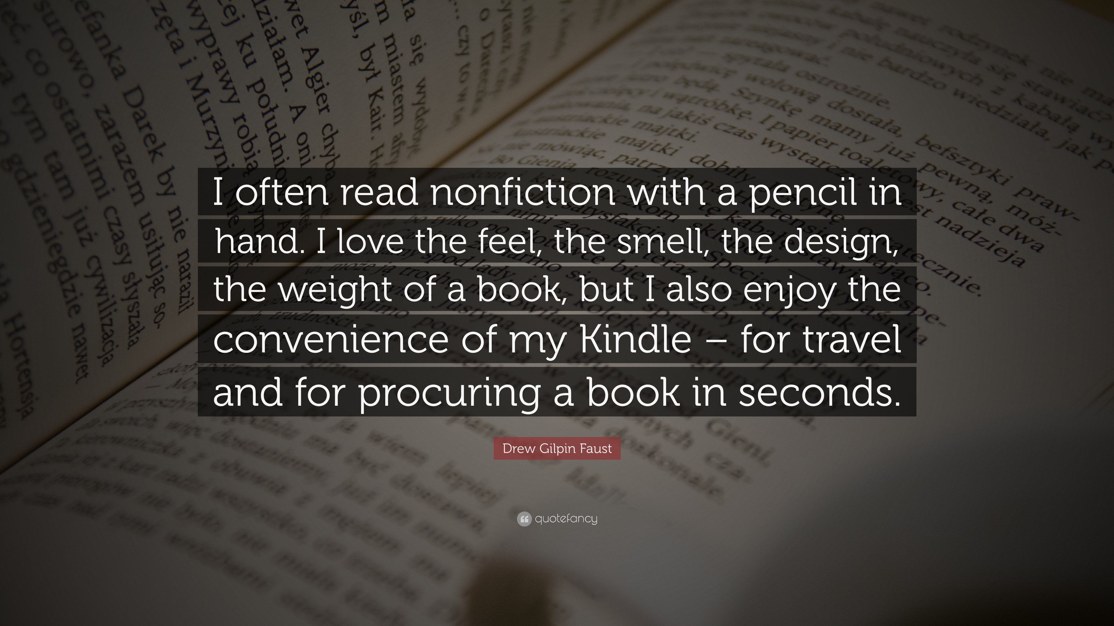 Superior Drew Gilpin Faust Quote: U201cI Often Read Nonfiction With A Pencil In Hand.