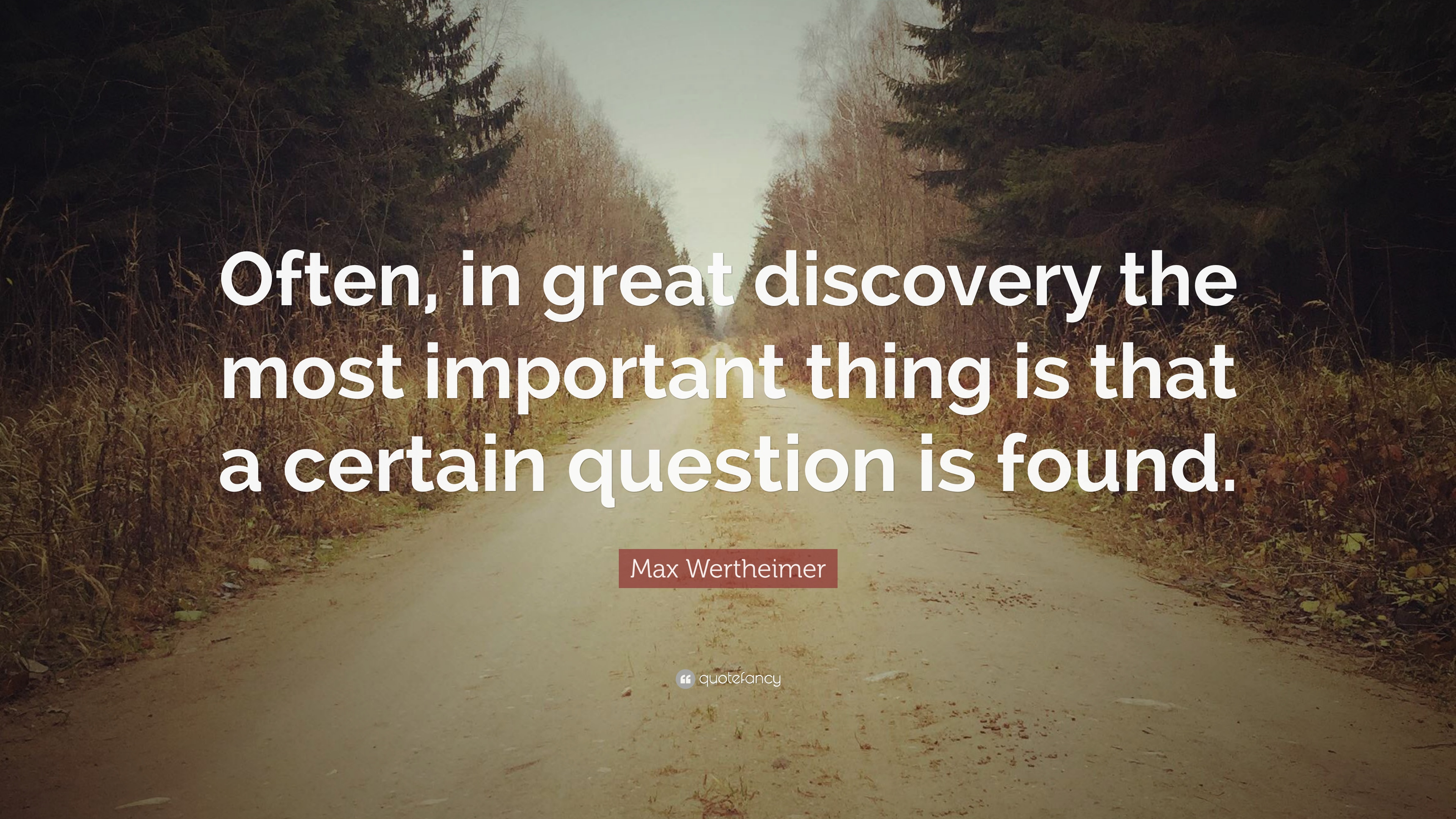 43 Famous Discovery Quotes Sayings About Discovery: Max Wertheimer Quotes (3 Wallpapers)