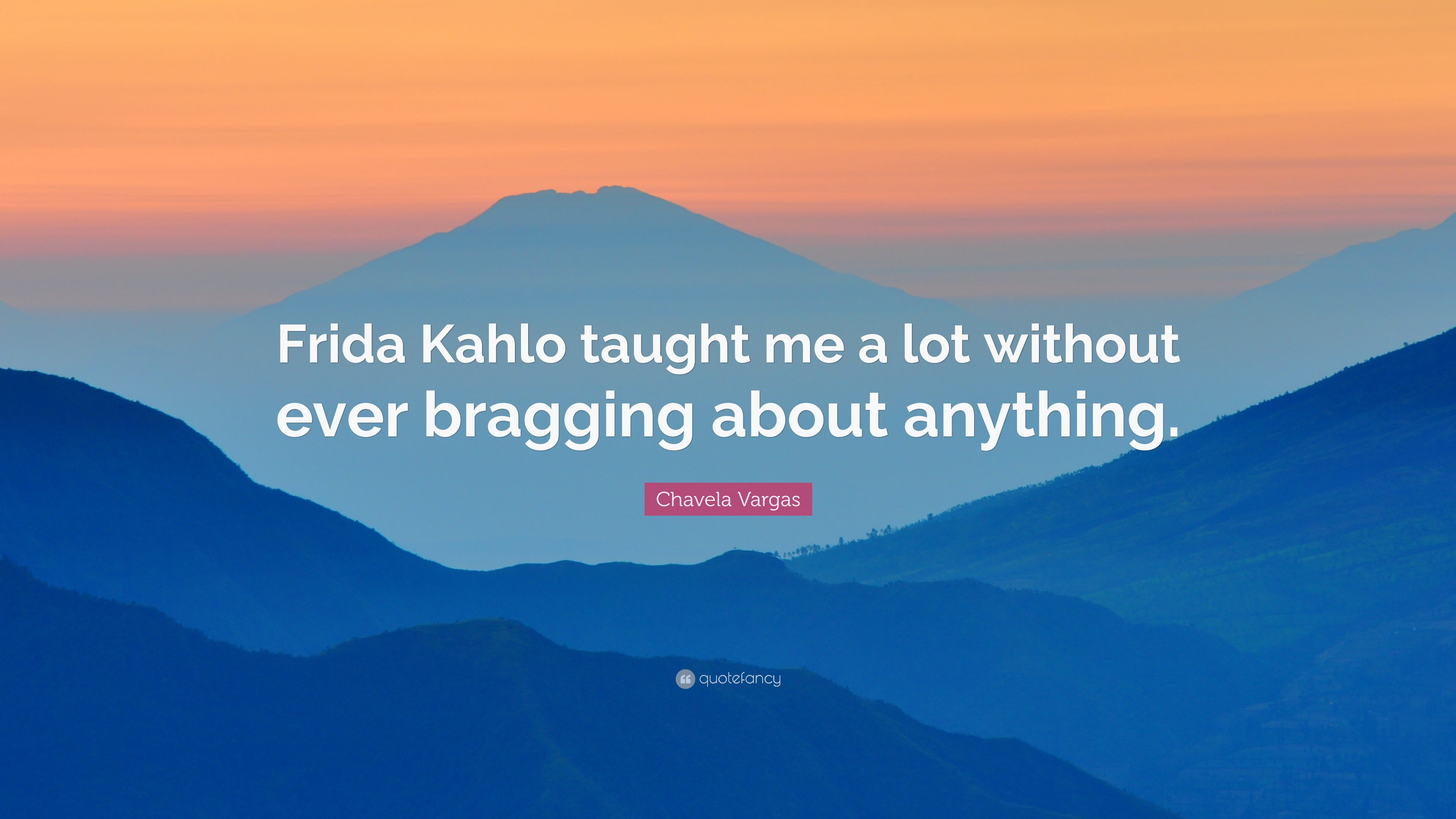 Chavela Vargas Quotes 5 Wallpapers Quotefancy Bargaz Dark Blue Quote Frida Kahlo Taught Me A Lot Without Ever Bragging About Anything