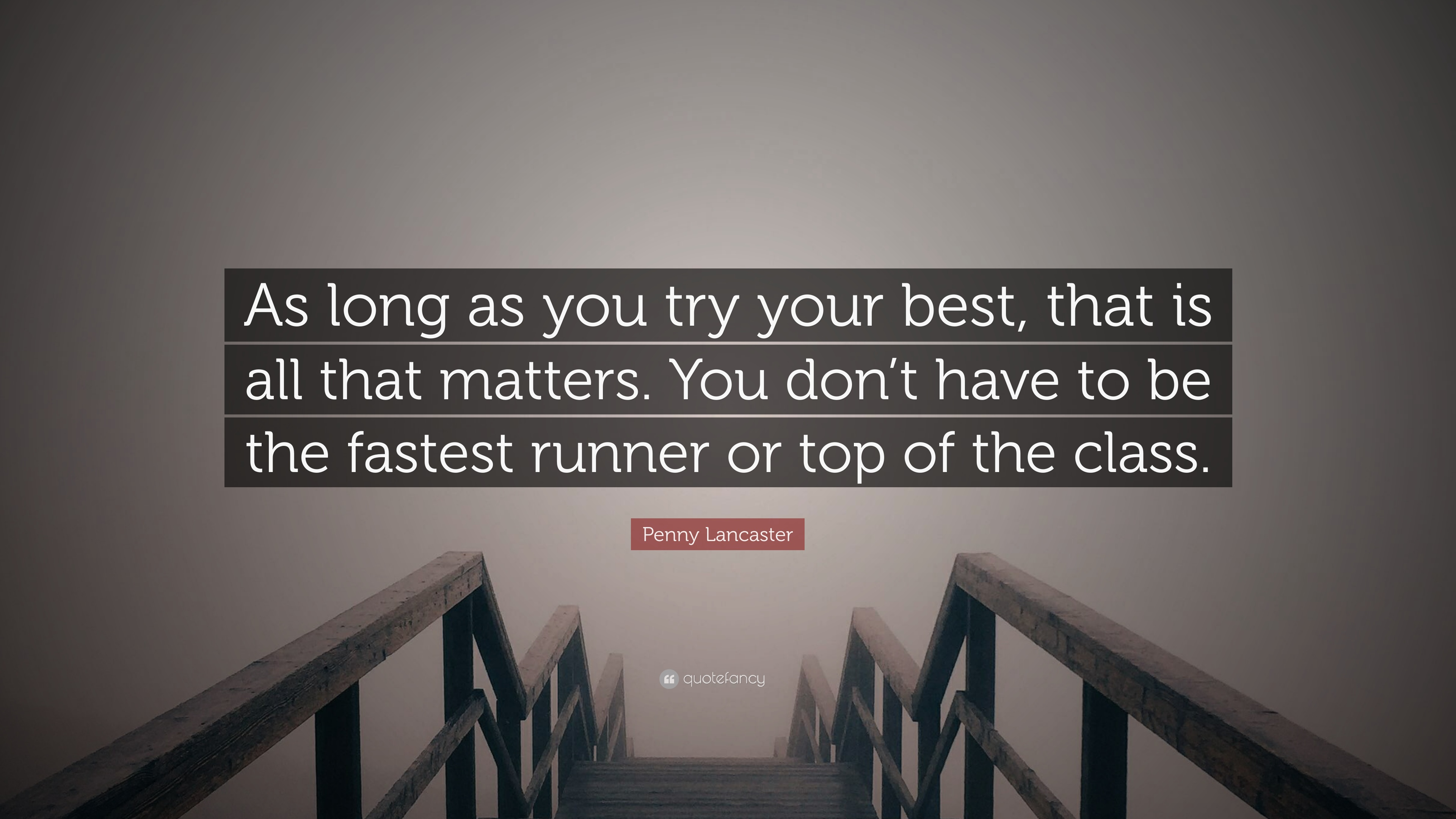 """Try Your Best Quotes Penny Lancaster Quote: """"As long as you try your best, that is all  Try Your Best Quotes"""