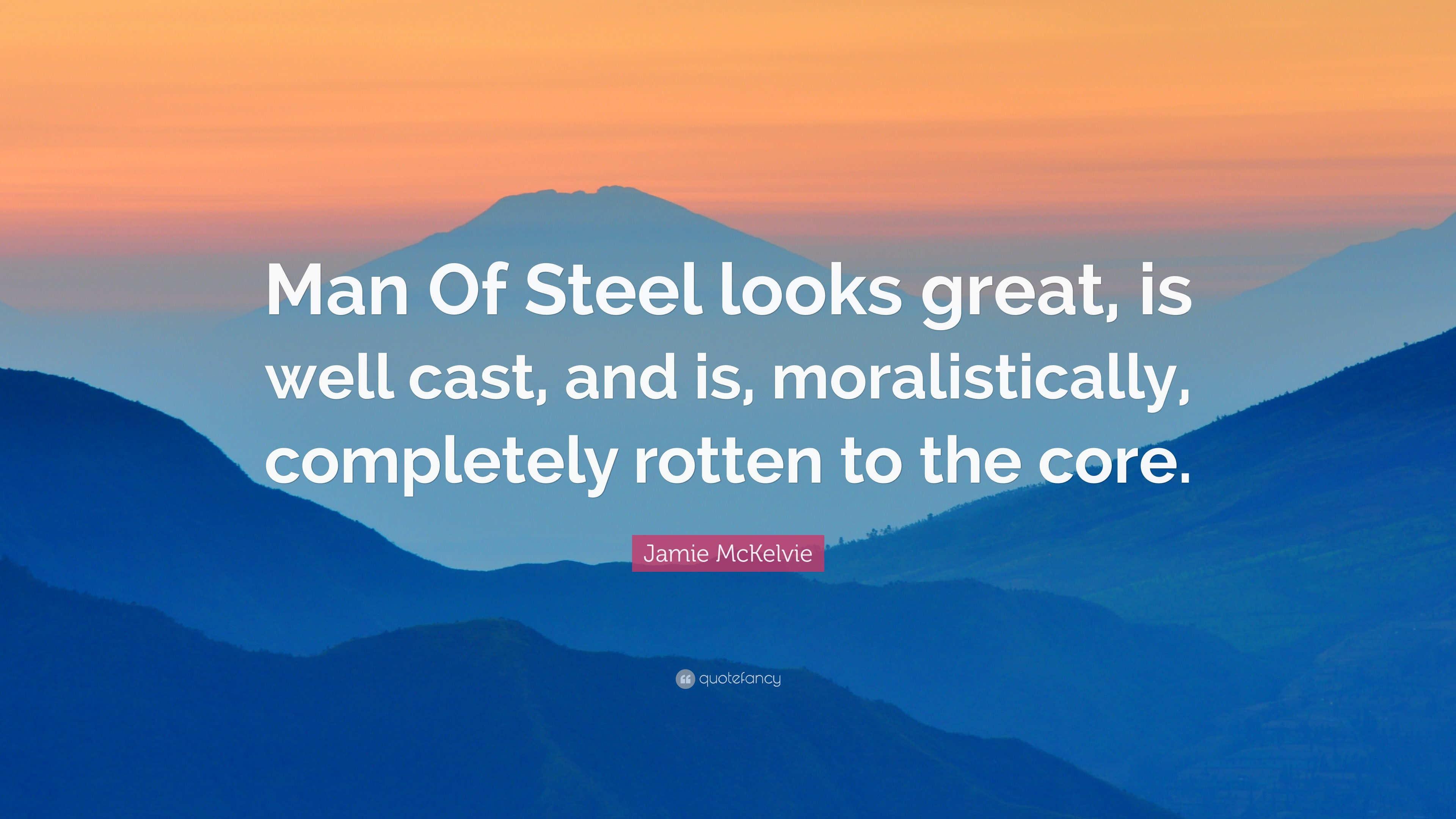 """Man Of Steel Quotes Jamie Mckelvie Quote """"Man Of Steel Looks Great Is Well Cast And"""