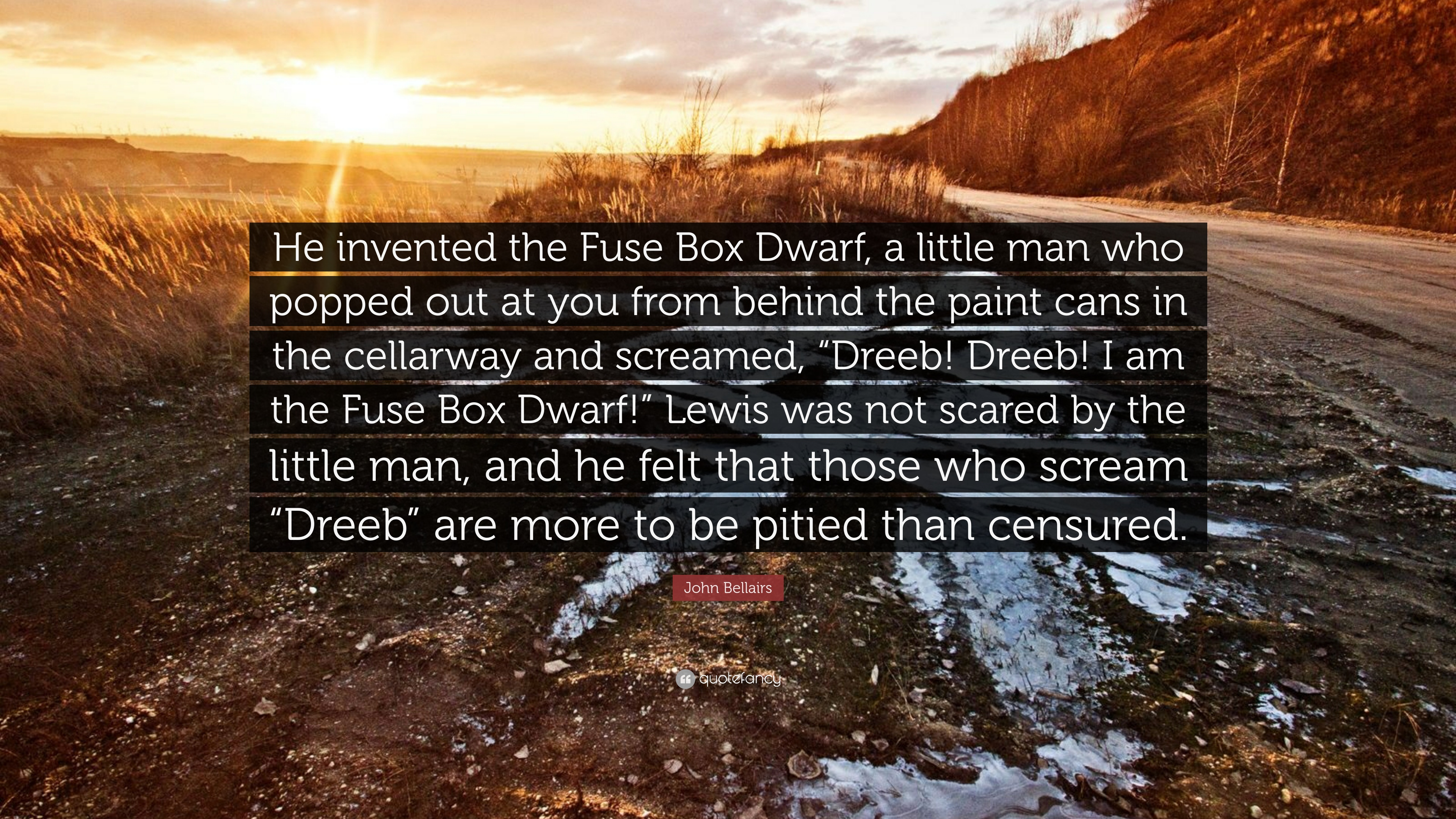1630780 John Bellairs Quote He invented the Fuse Box Dwarf a little man john bellairs quote \u201che invented the fuse box dwarf, a little man  at soozxer.org