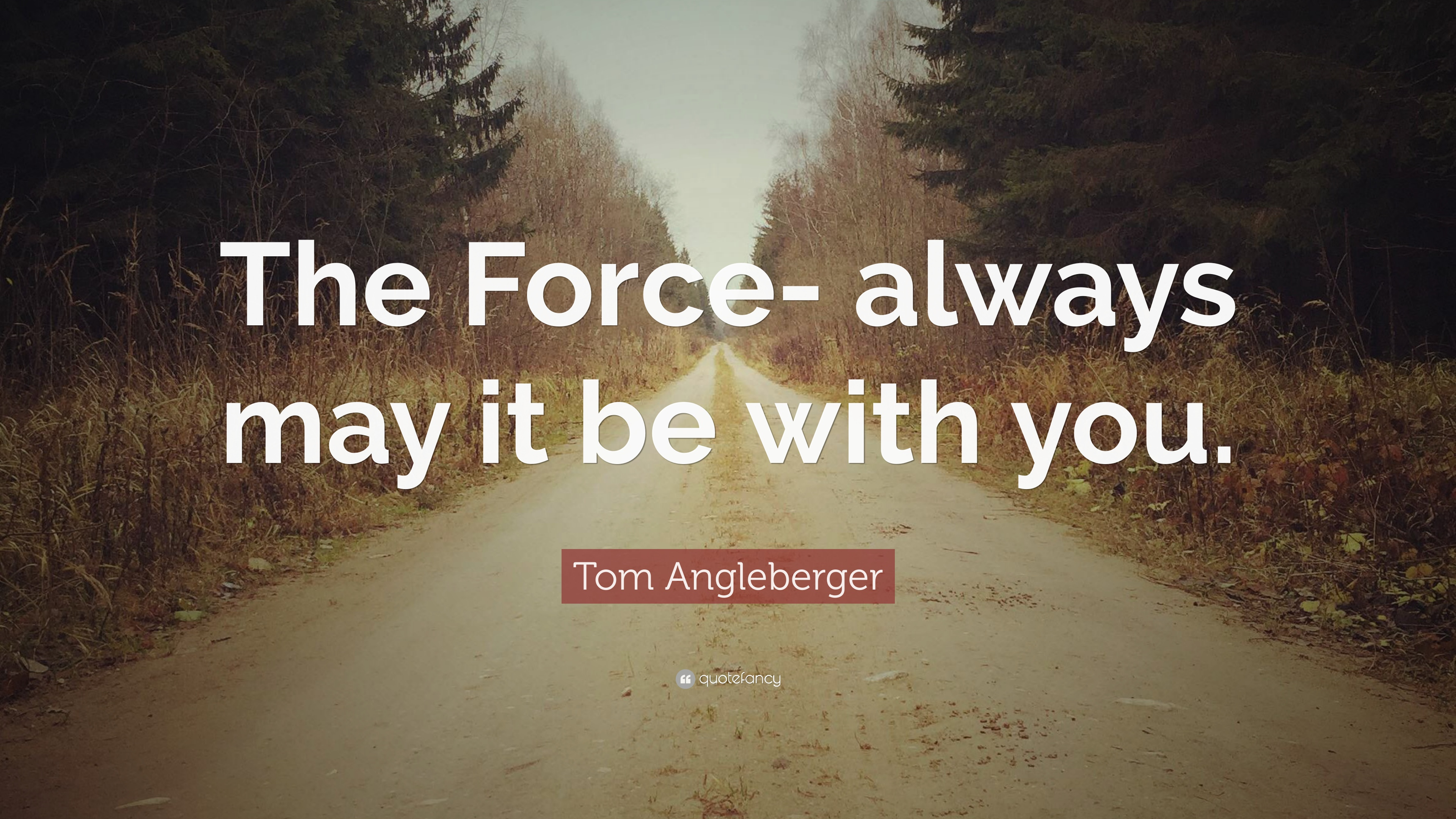 Tom Angleberger Quote The Force Always May It Be With You 7