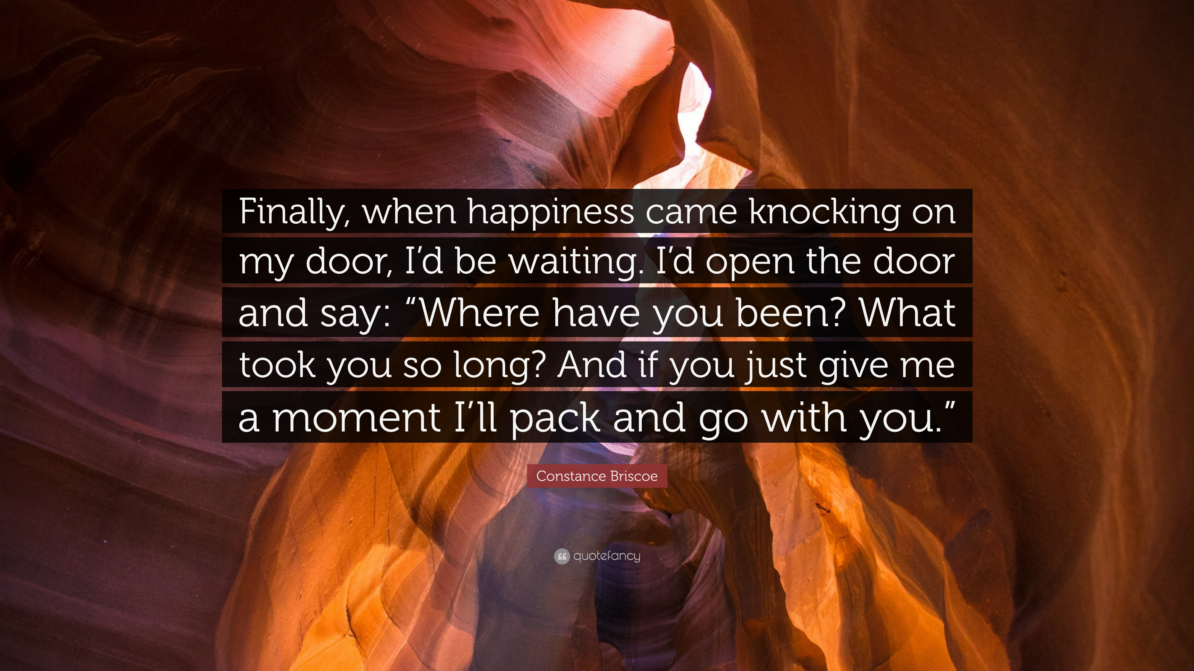 Attractive Constance Briscoe Quote: U201cFinally, When Happiness Came Knocking On My Door,  I