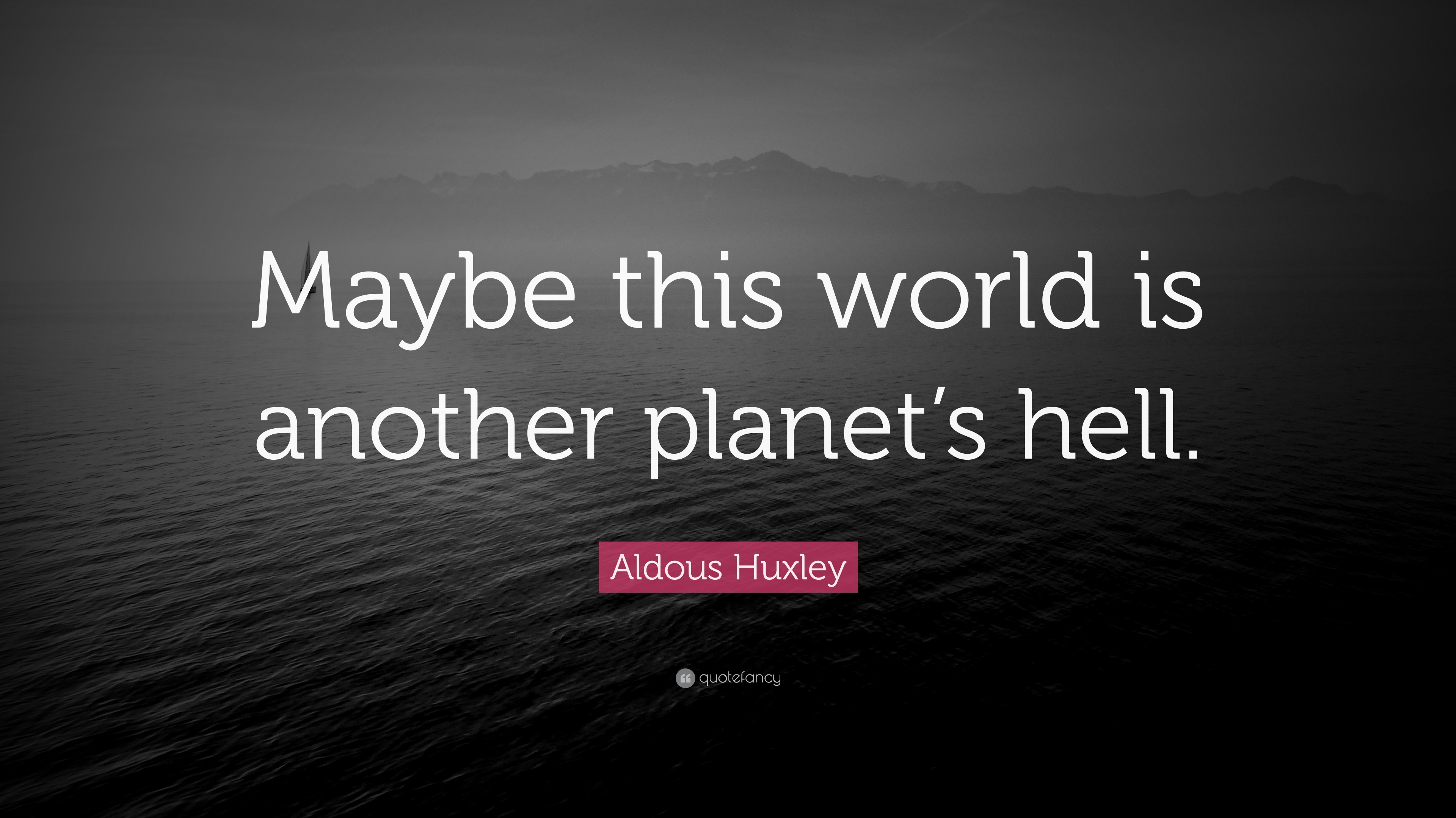 Top 500 Aldous Huxley Quotes 2021 Edition Free Images Quotefancy