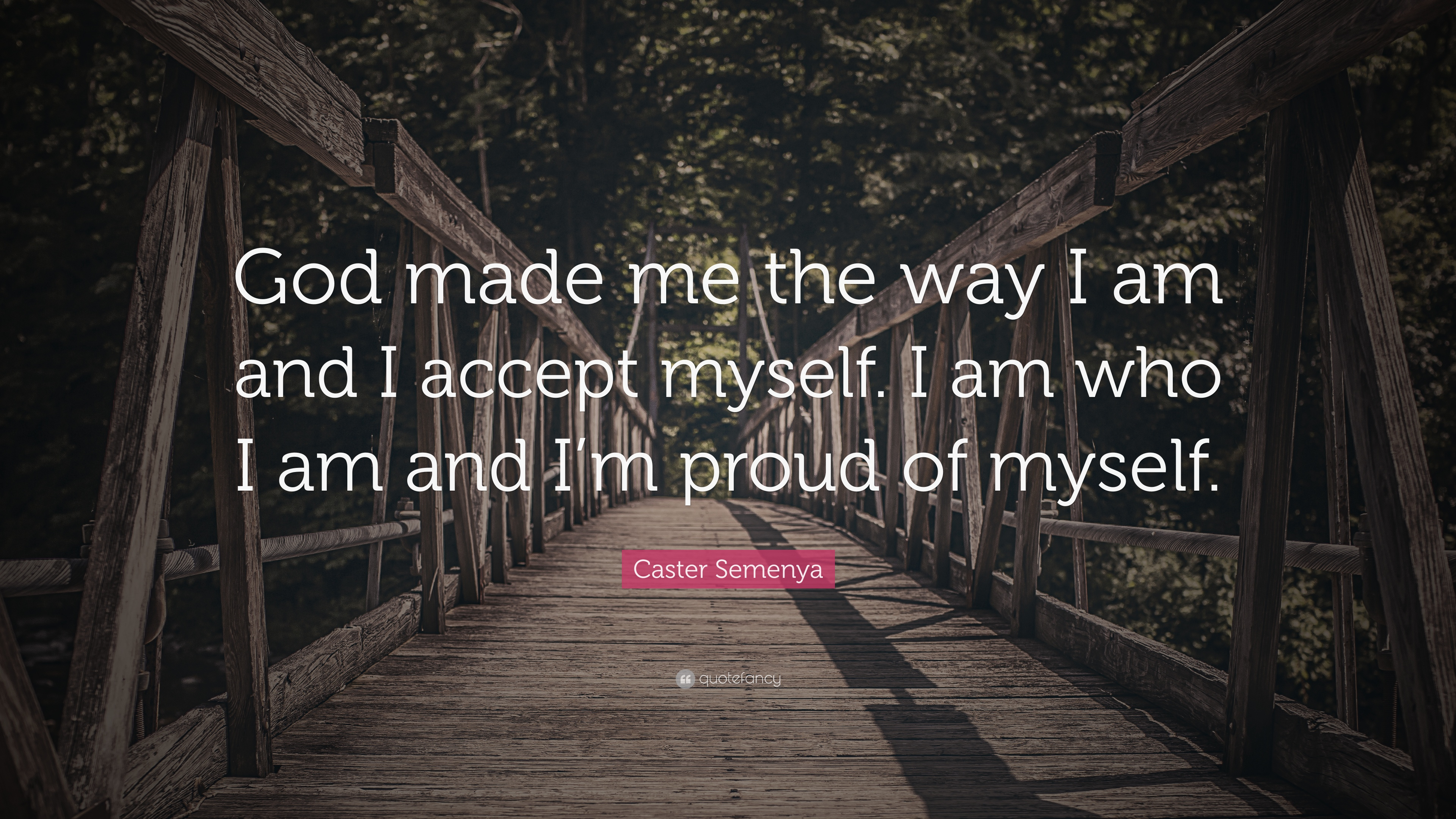 Caster Semenya Quote God Made Me The Way I Am And I Accept Myself