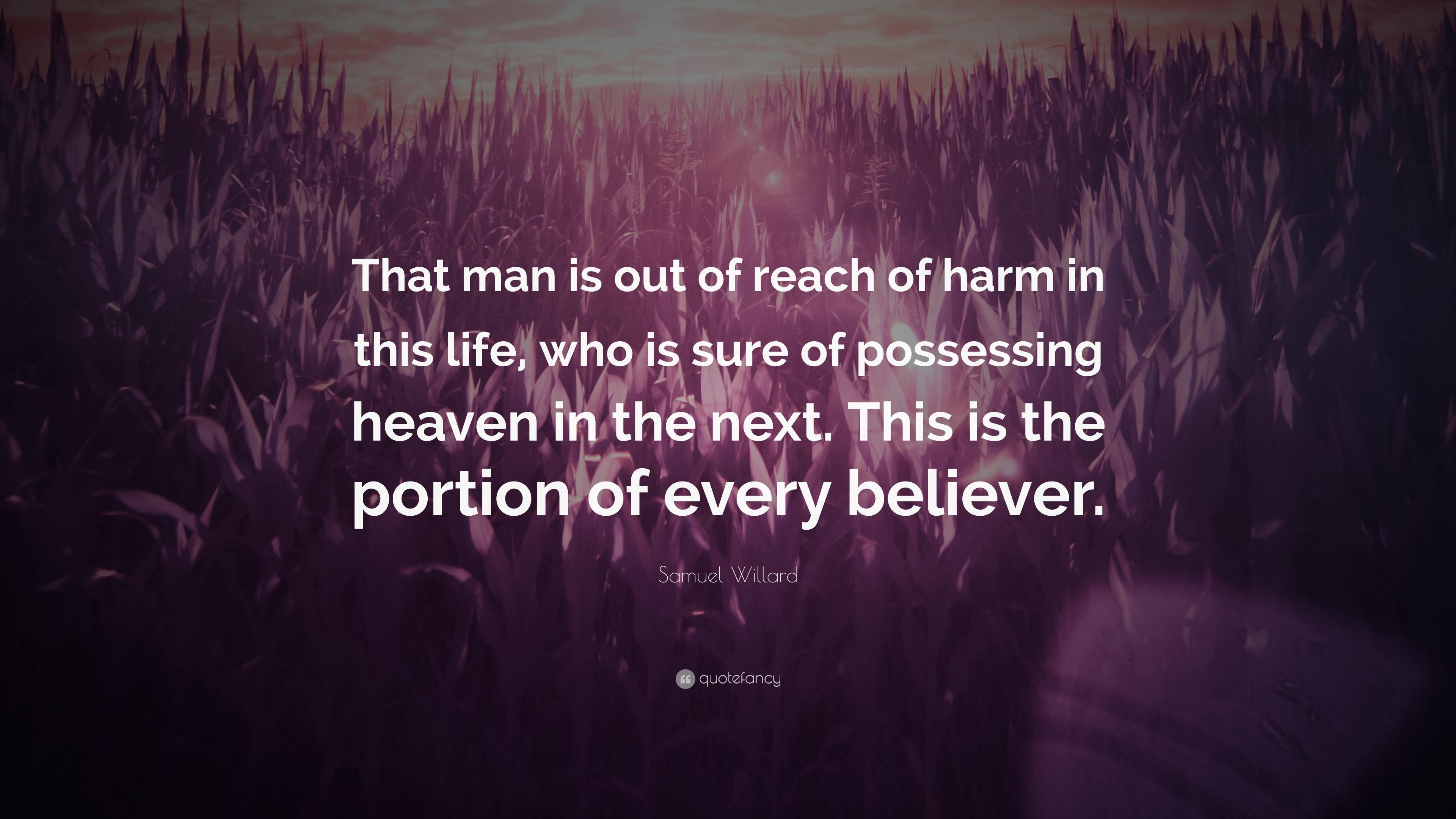 Heaven is that man