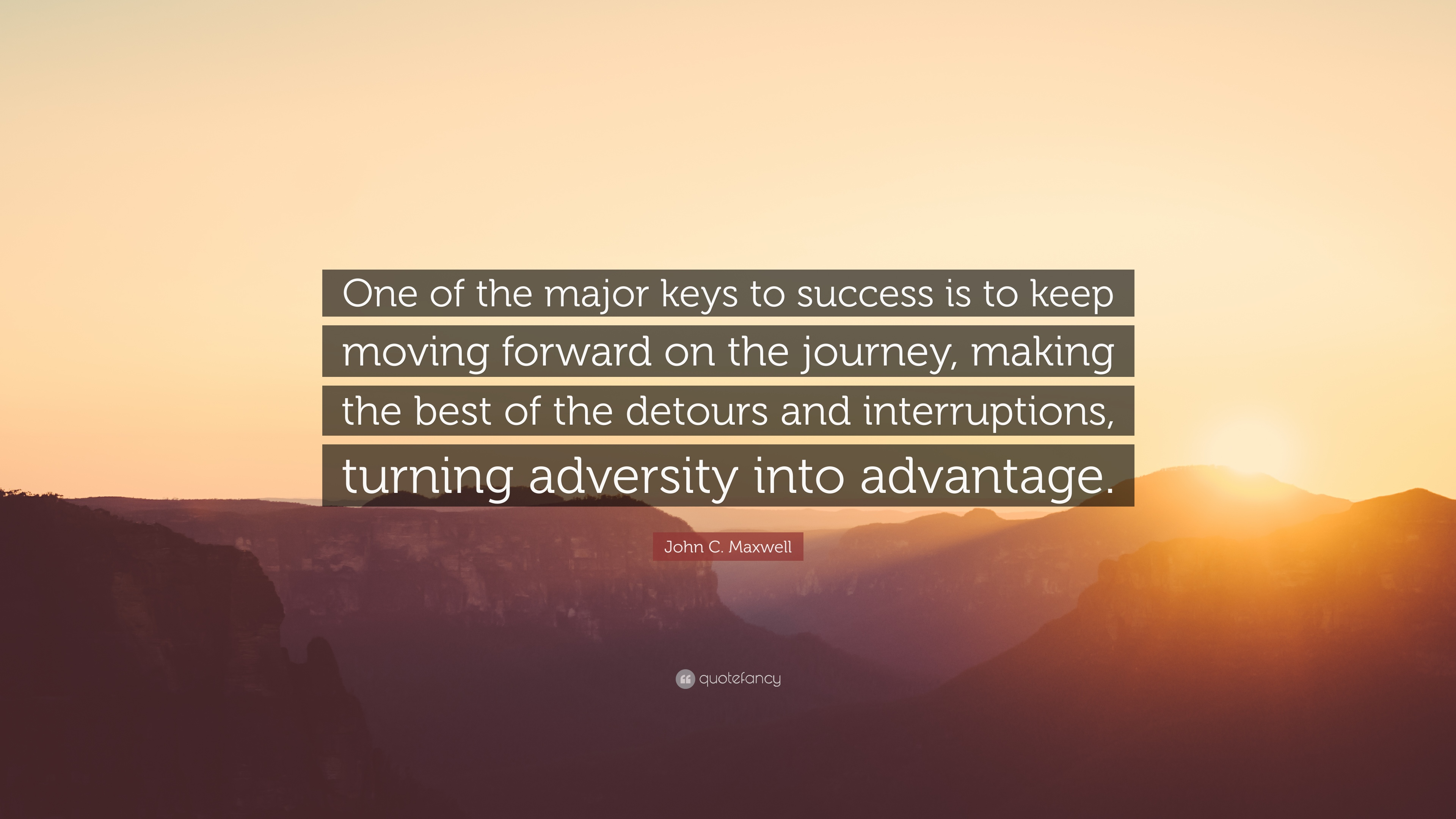 John C Maxwell Quote One Of The Major Keys To Success Is To Keep