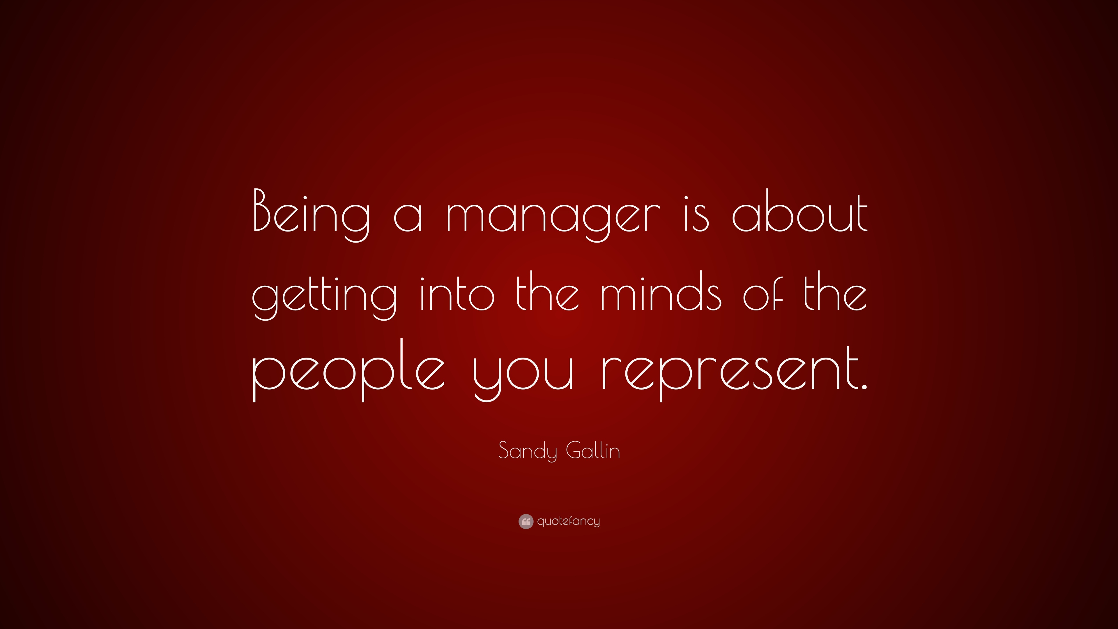 Sandy Gallin Quote Being A Manager Is About Getting Into The Minds