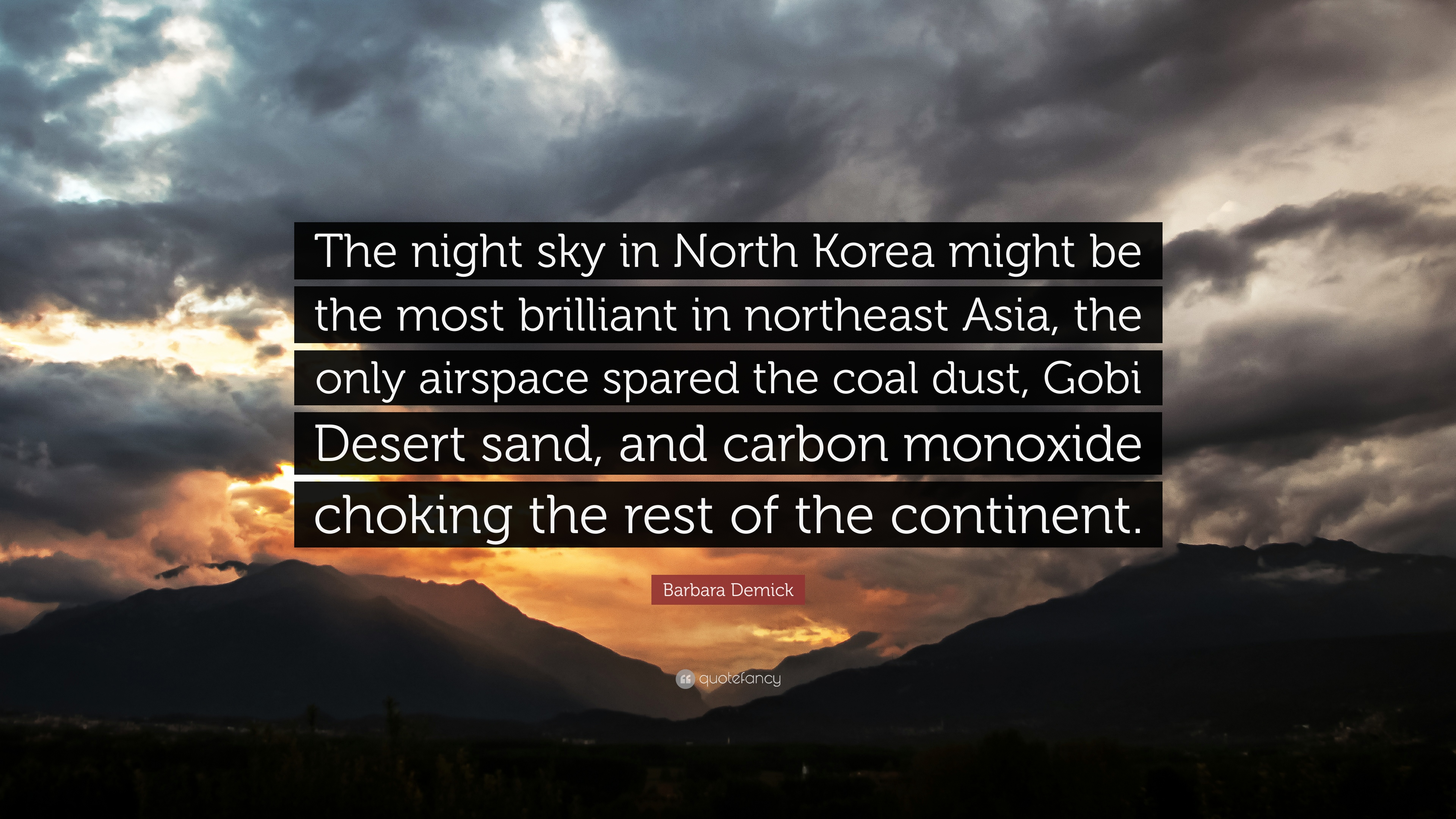 Barbara Demick Quote The Night Sky In North Korea Might Be The
