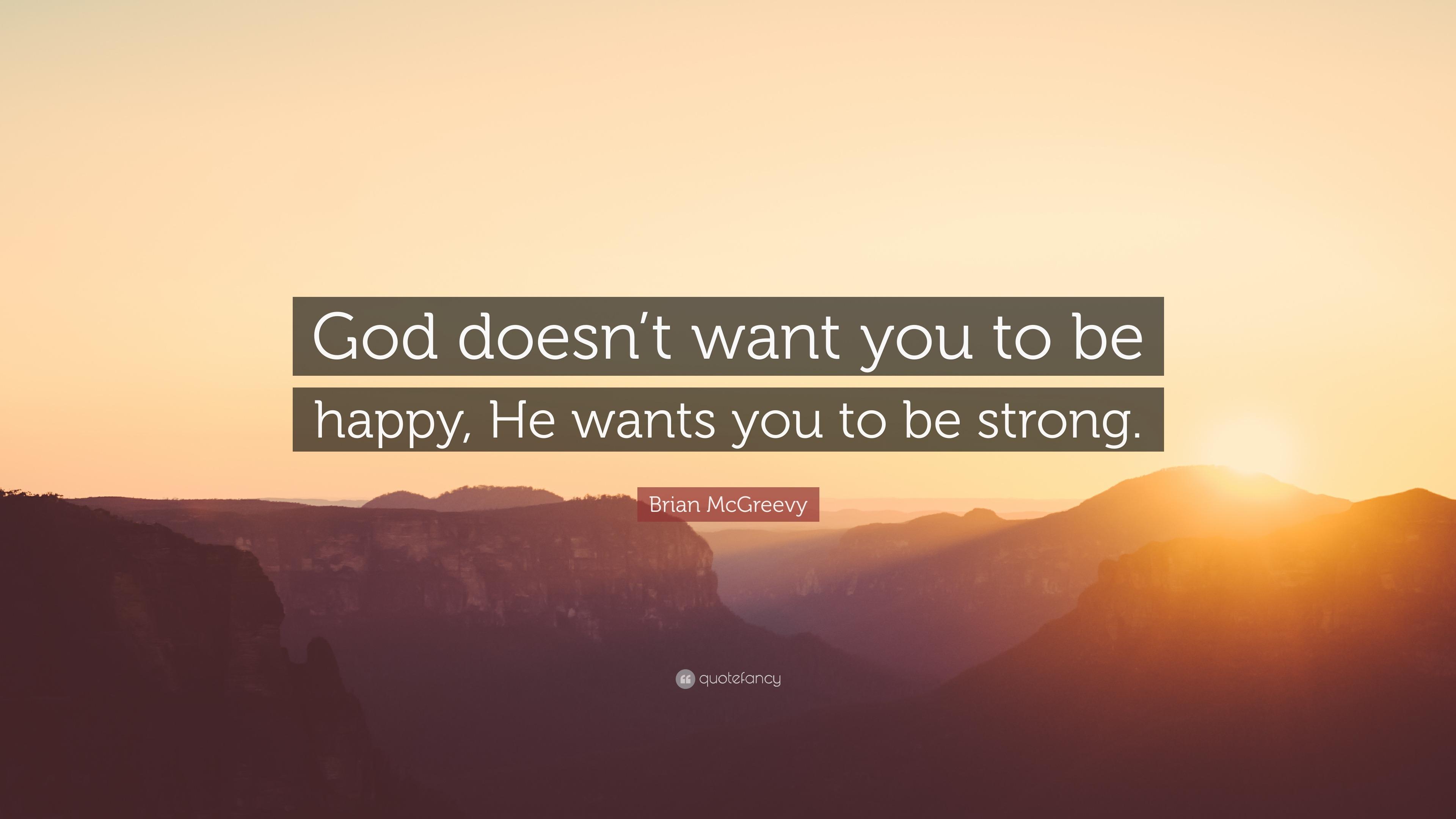 God i want to be happy