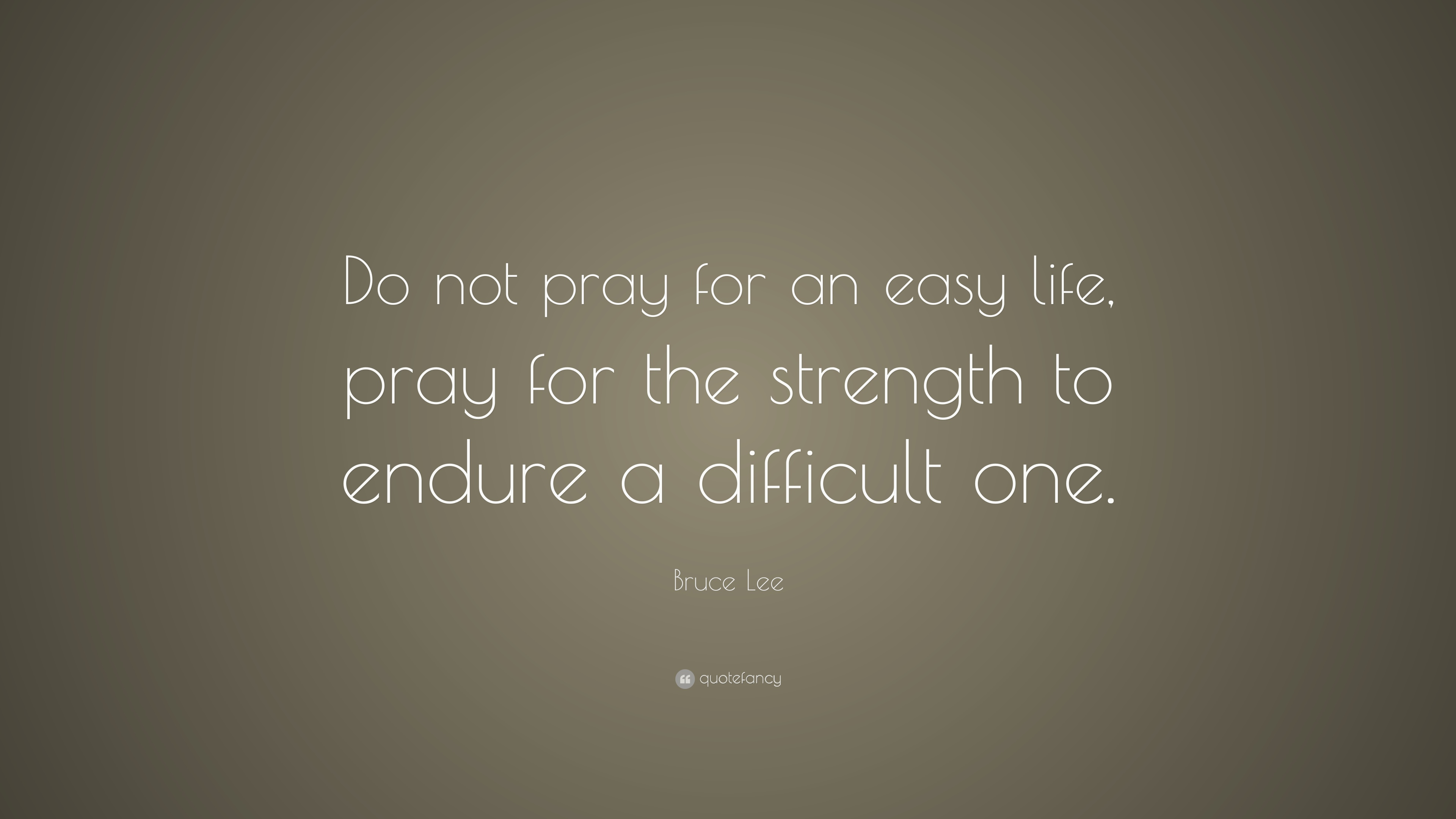 Life Is Not Easy Quotes Easy Lives Pray Quote  Inspiring Quotes And Words In Life