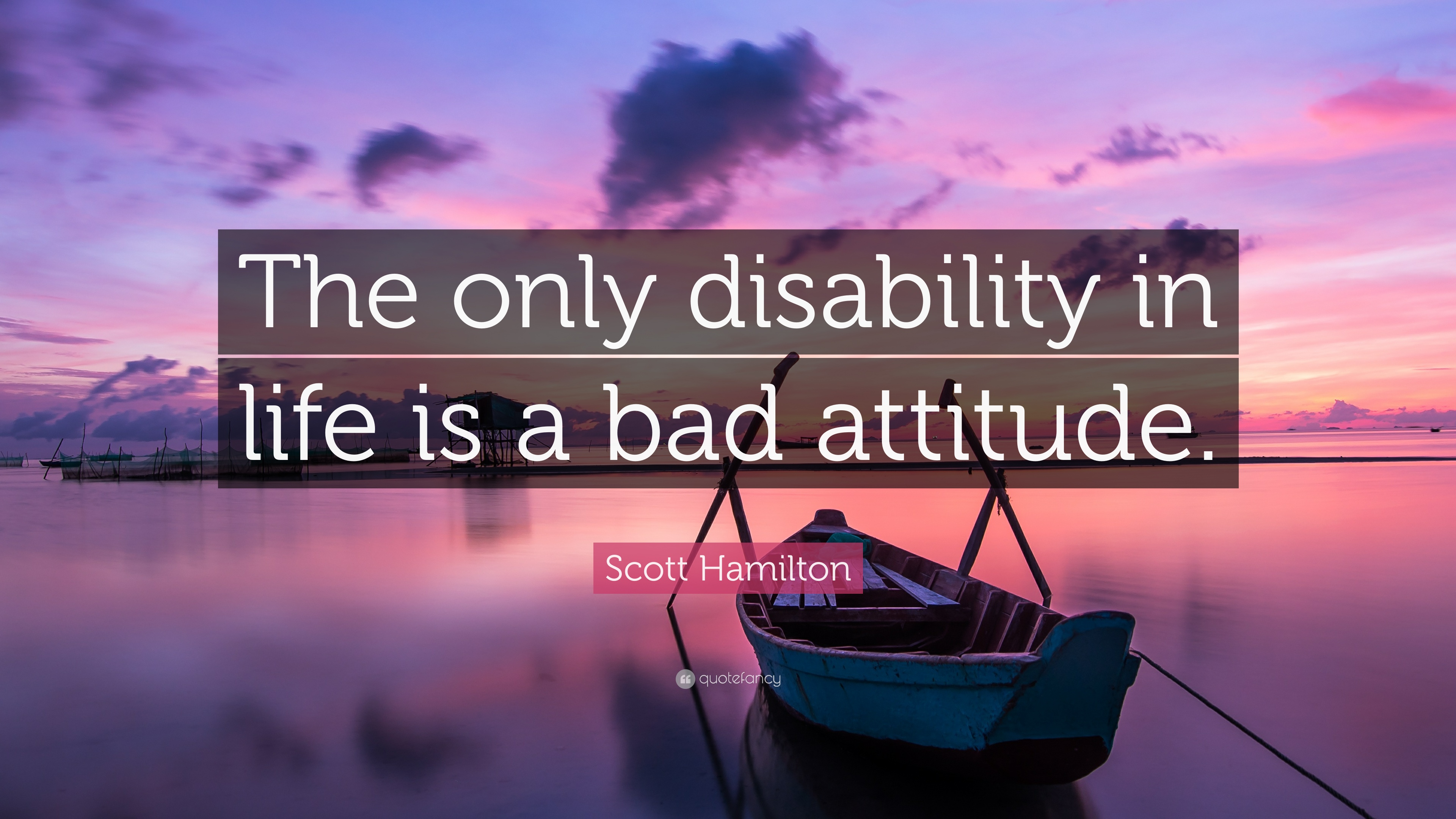 "Disability Quotes Scott Hamilton Quote ""The Only Disability In Life Is A Bad"