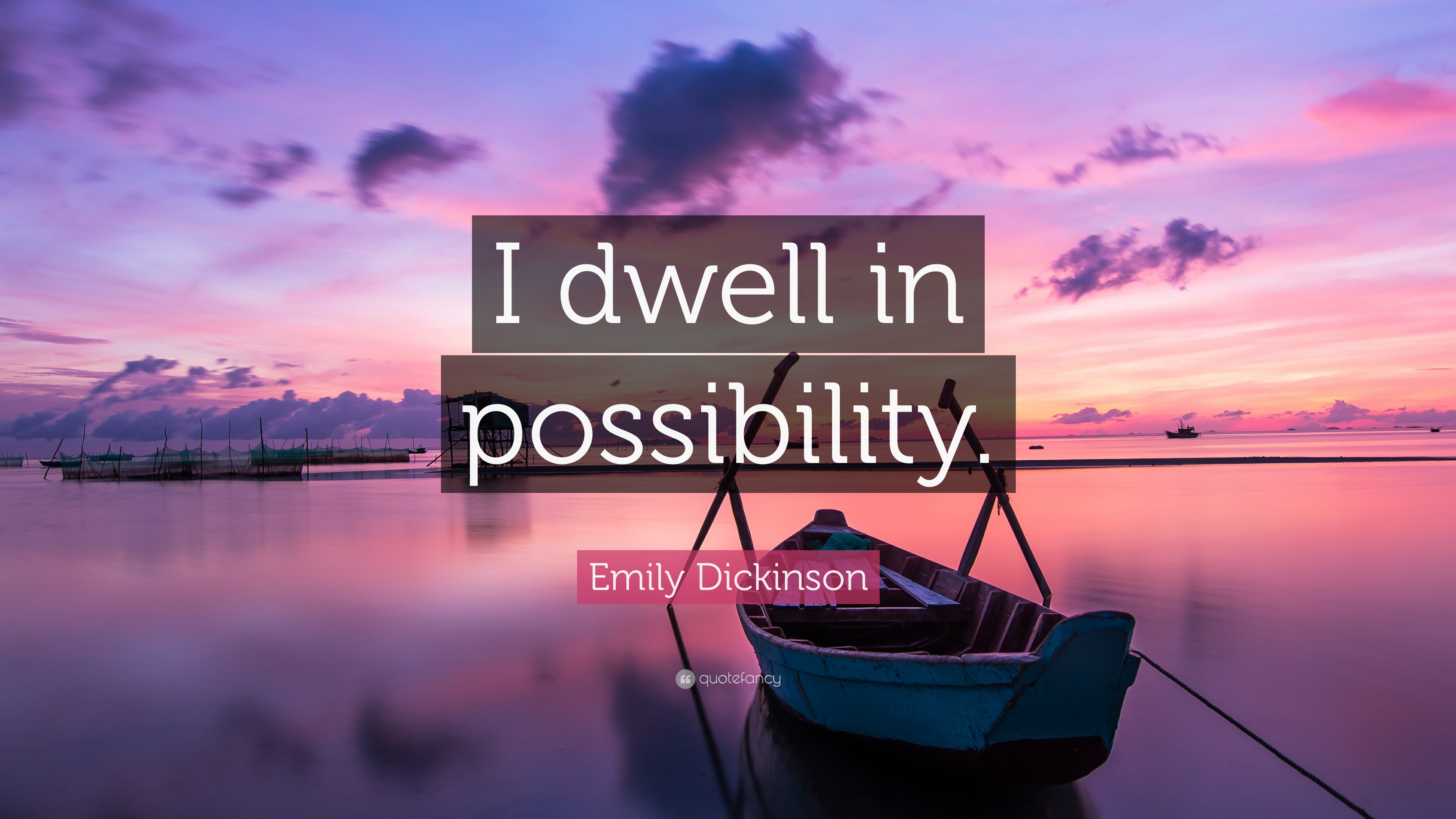 "Emily Dickinson Quote: ""I dwell in possibility."" (19 ..."