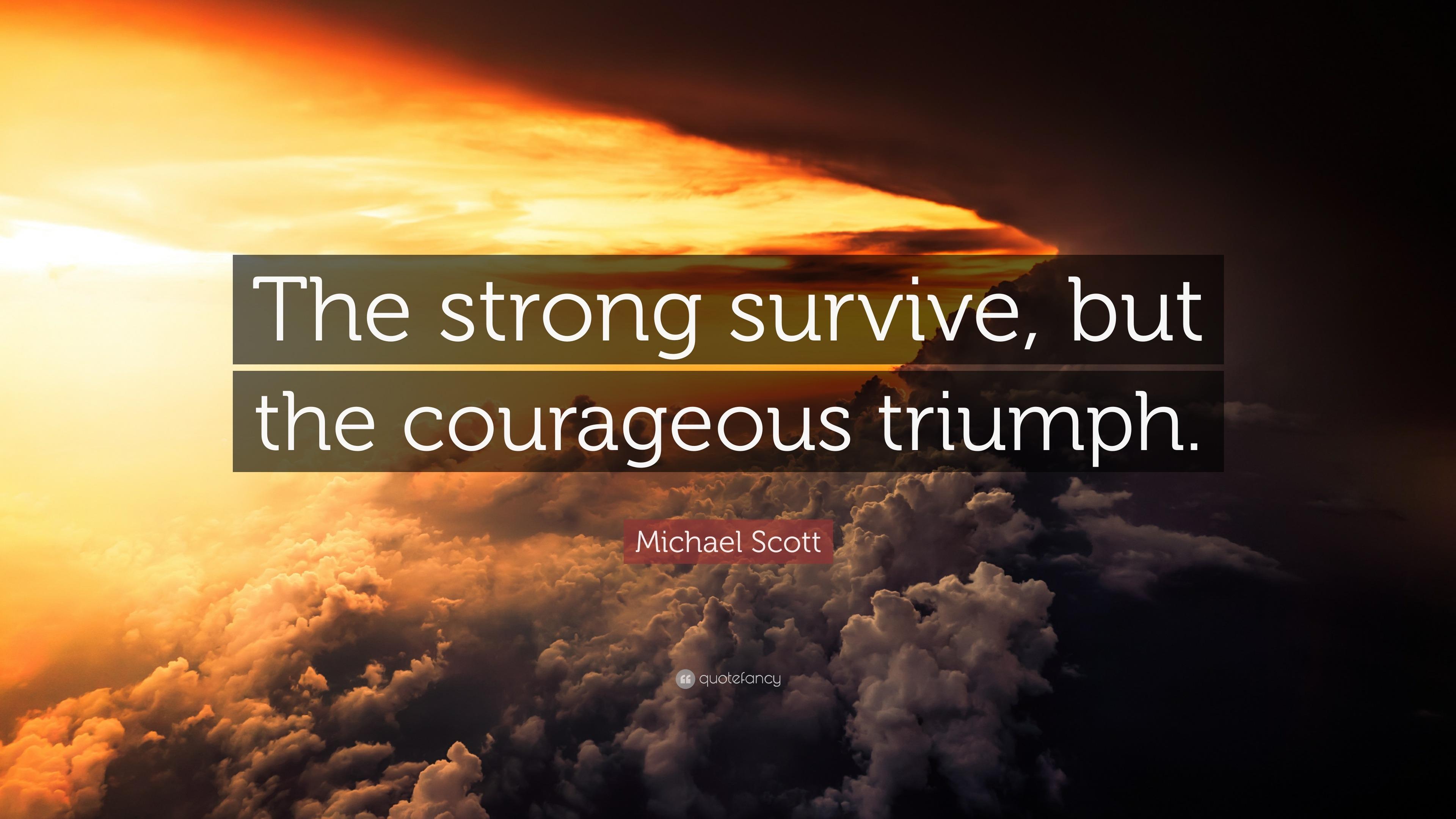 Michael scott quote the strong survive but the - Michael scott wallpaper ...