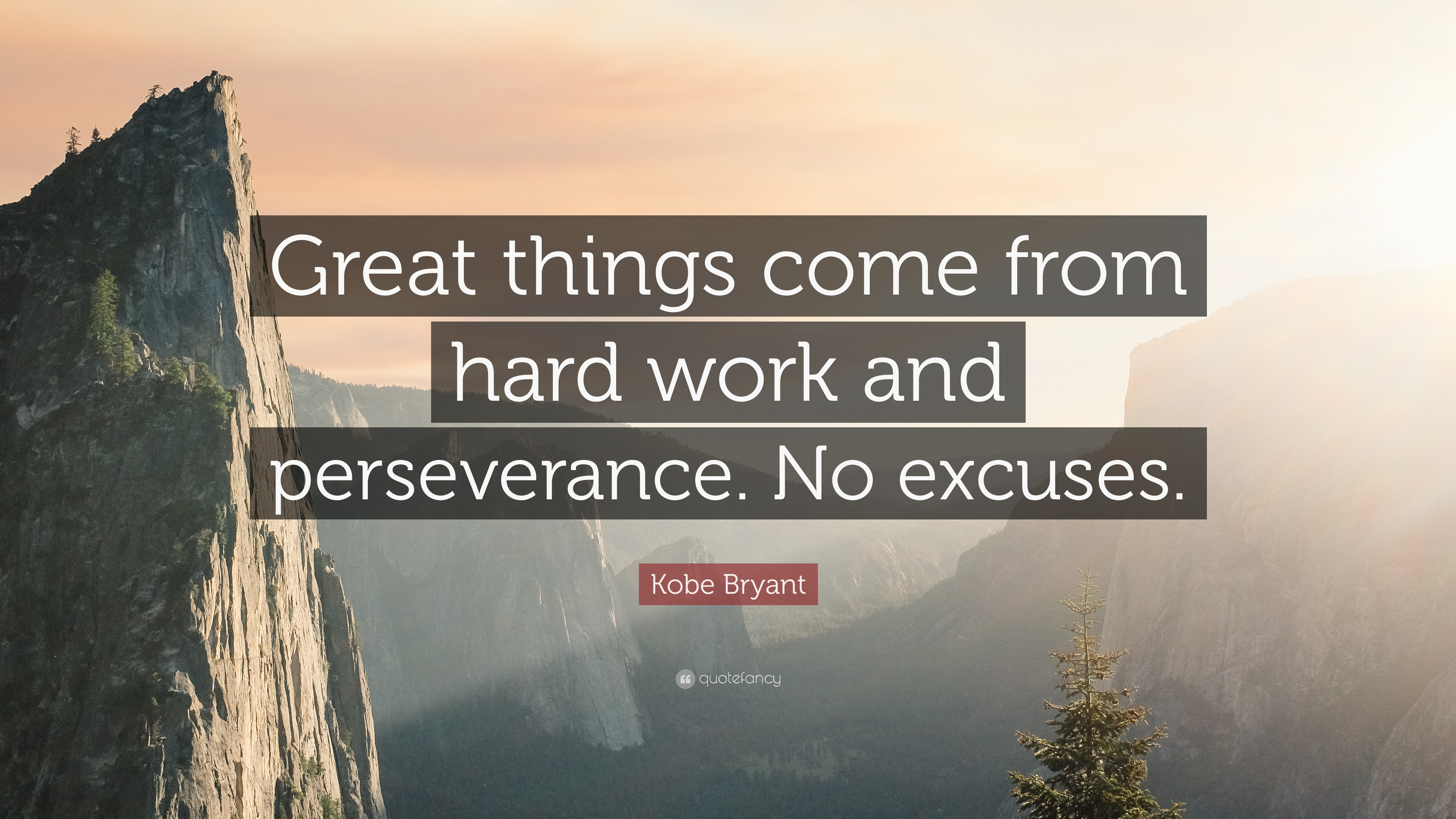 """Kobe Bryant Quote: """"Great things come from hard work and ... on Outstanding Things  id=69658"""