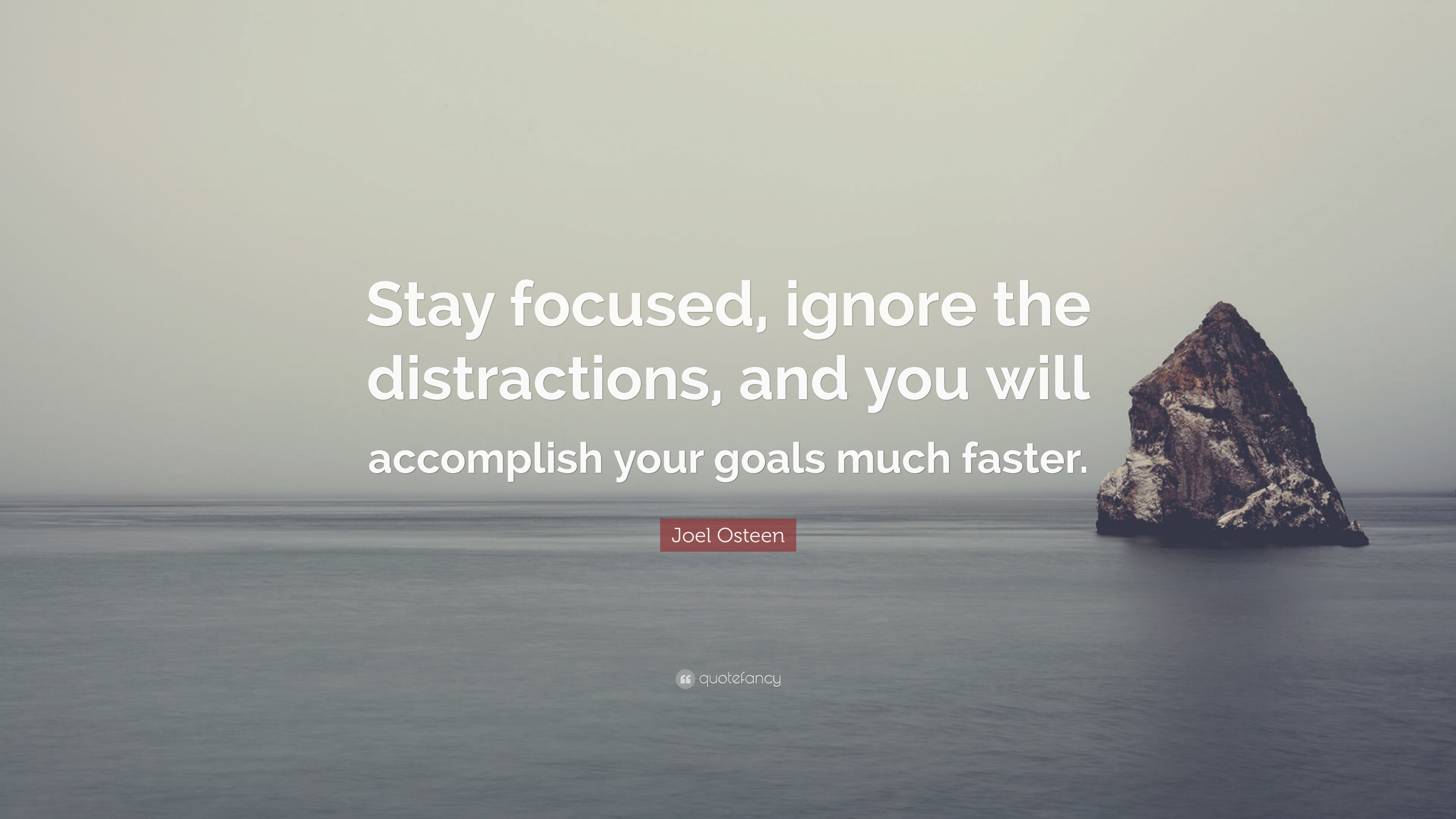 """Stay Focused Quotes Joel Osteen Quote """"Stay Focused Ignore The Distractions And You"""
