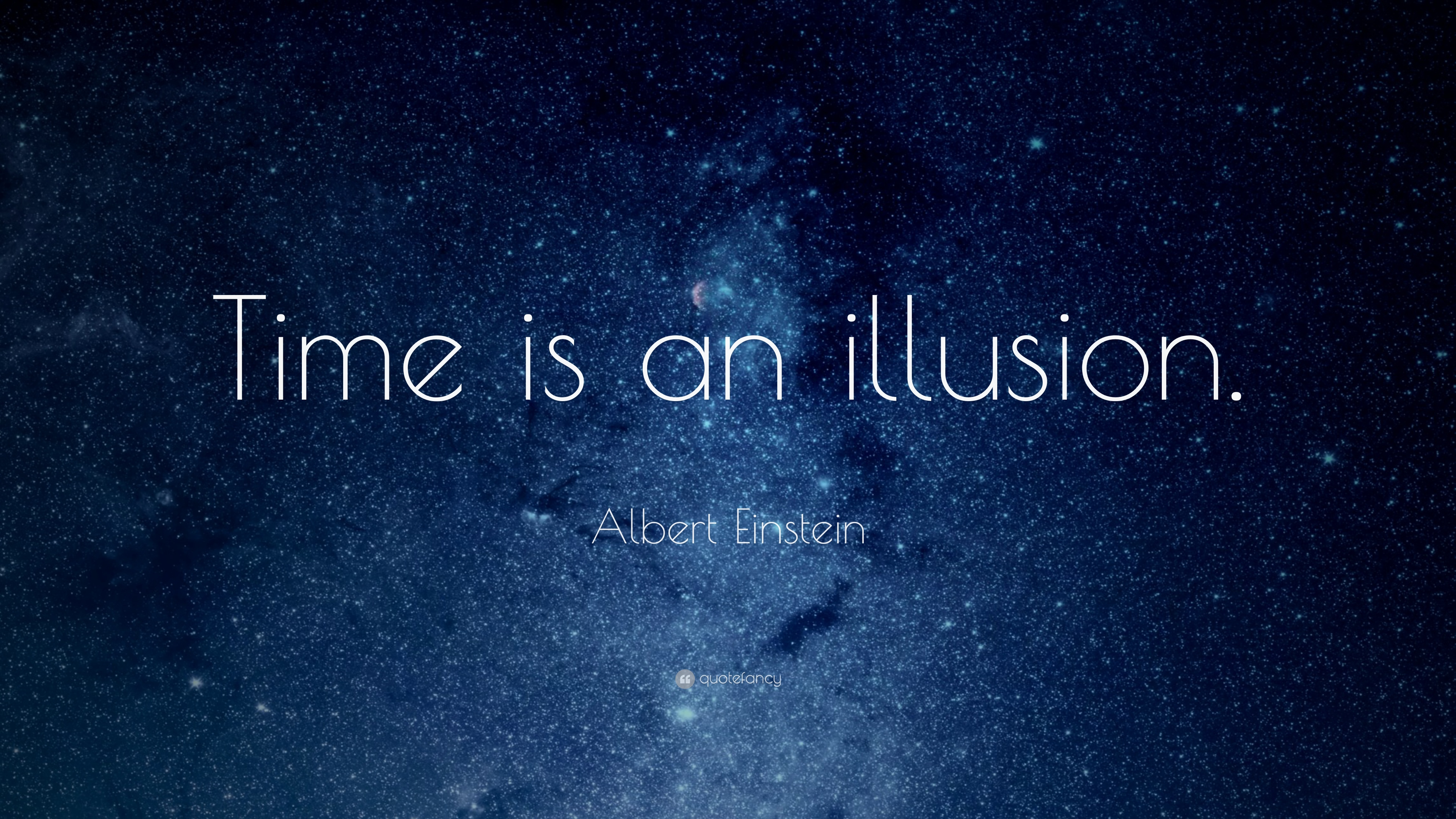Albert Einstein Quote Time is an illusion 12 wallpapers
